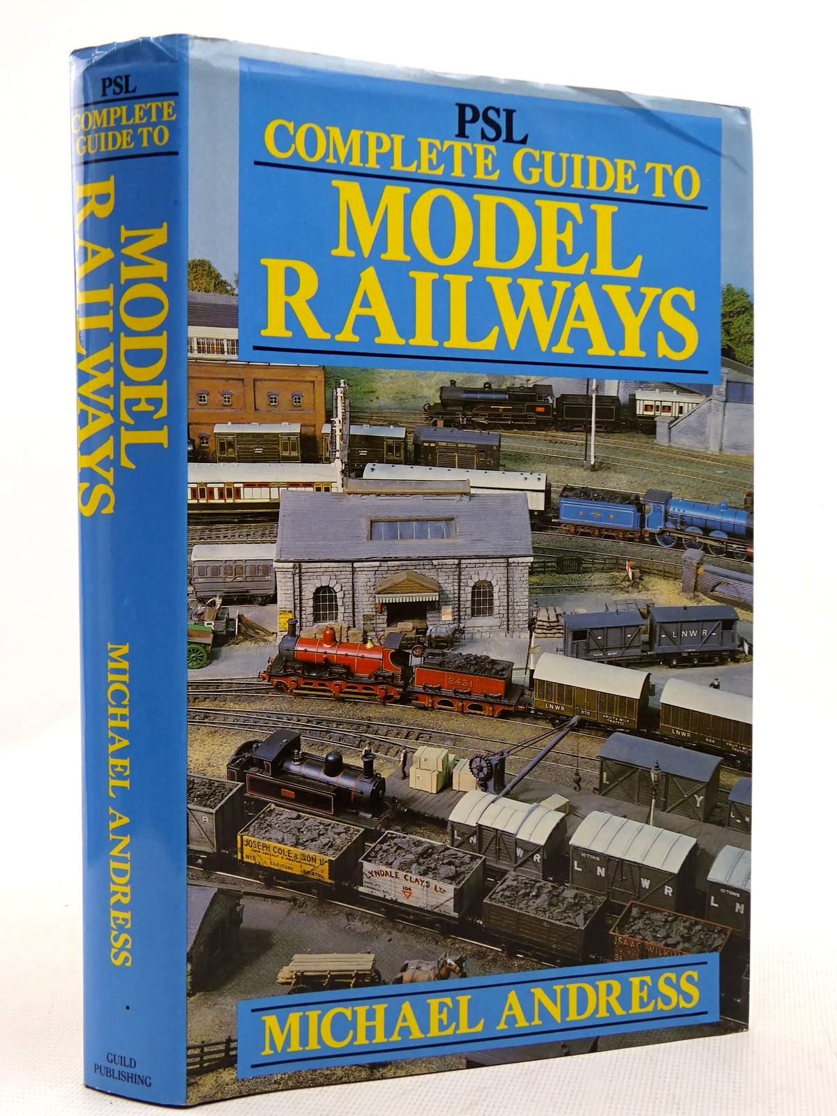 Photo of PSL COMPLETE GUIDE TO MODEL RAILWAYS written by Andress, Michael published by Guild Publishing (STOCK CODE: 2128817)  for sale by Stella & Rose's Books