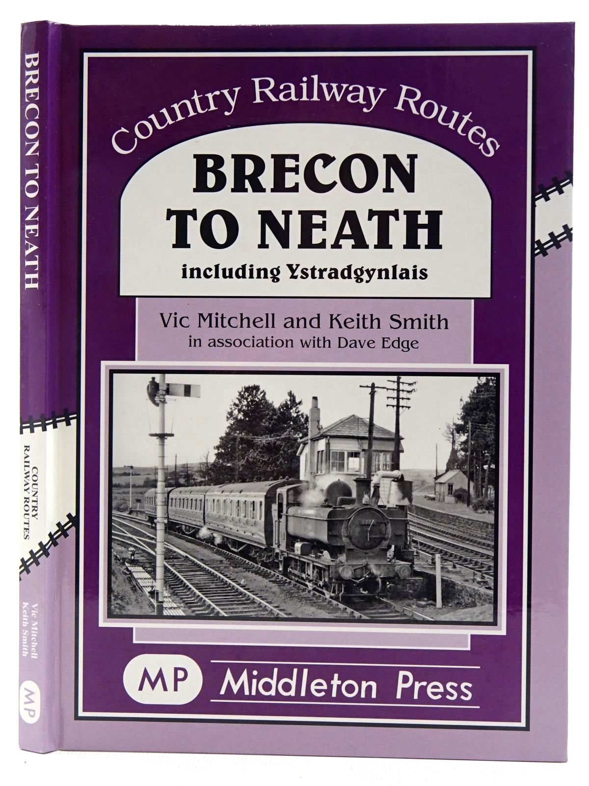 Photo of BRECON TO NEATH INCLUDING YSTRADGYNLAIS (COUNTRY RAILWAY ROUTES) written by Mitchell, Vic<br />Smith, Keith published by Middleton Press (STOCK CODE: 2128823)  for sale by Stella & Rose's Books