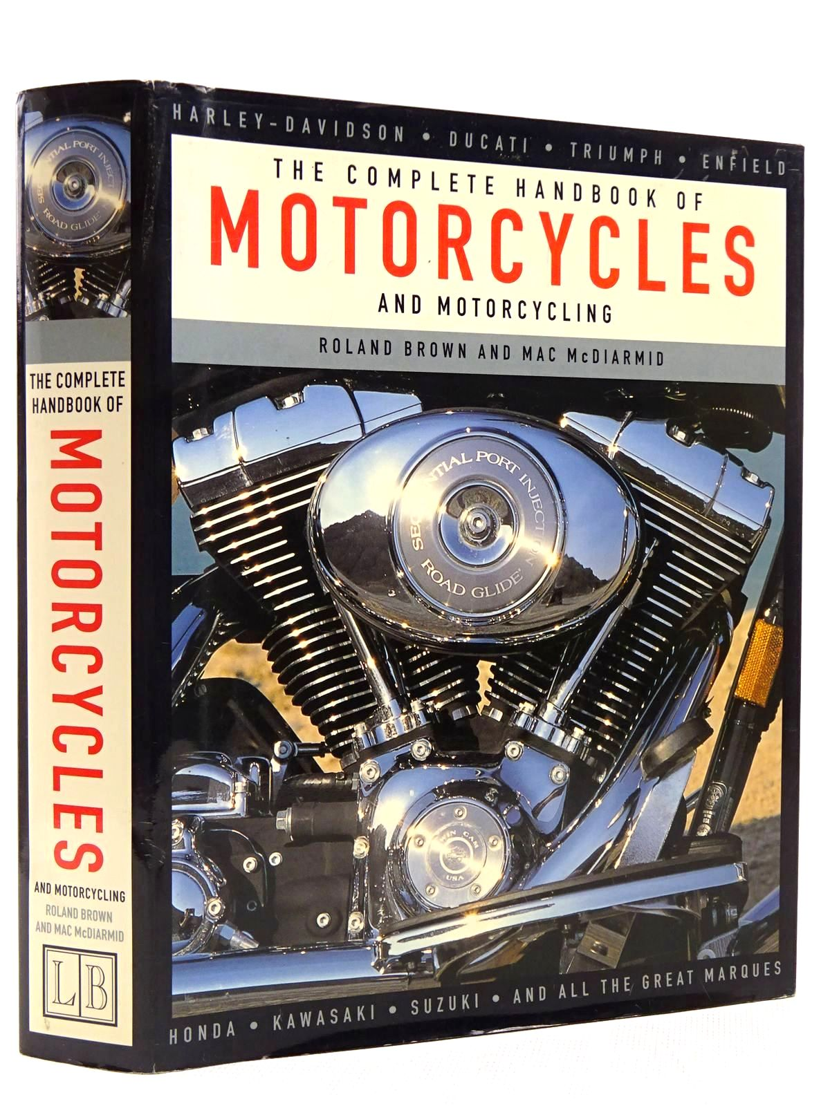 Photo of THE COMPLETE HANDBOOK OF MOTORCYCLES AND MOTORCYCLING written by Brown, Roland<br />McDiarmid, Mac published by Lorenz Books (STOCK CODE: 2128835)  for sale by Stella & Rose's Books