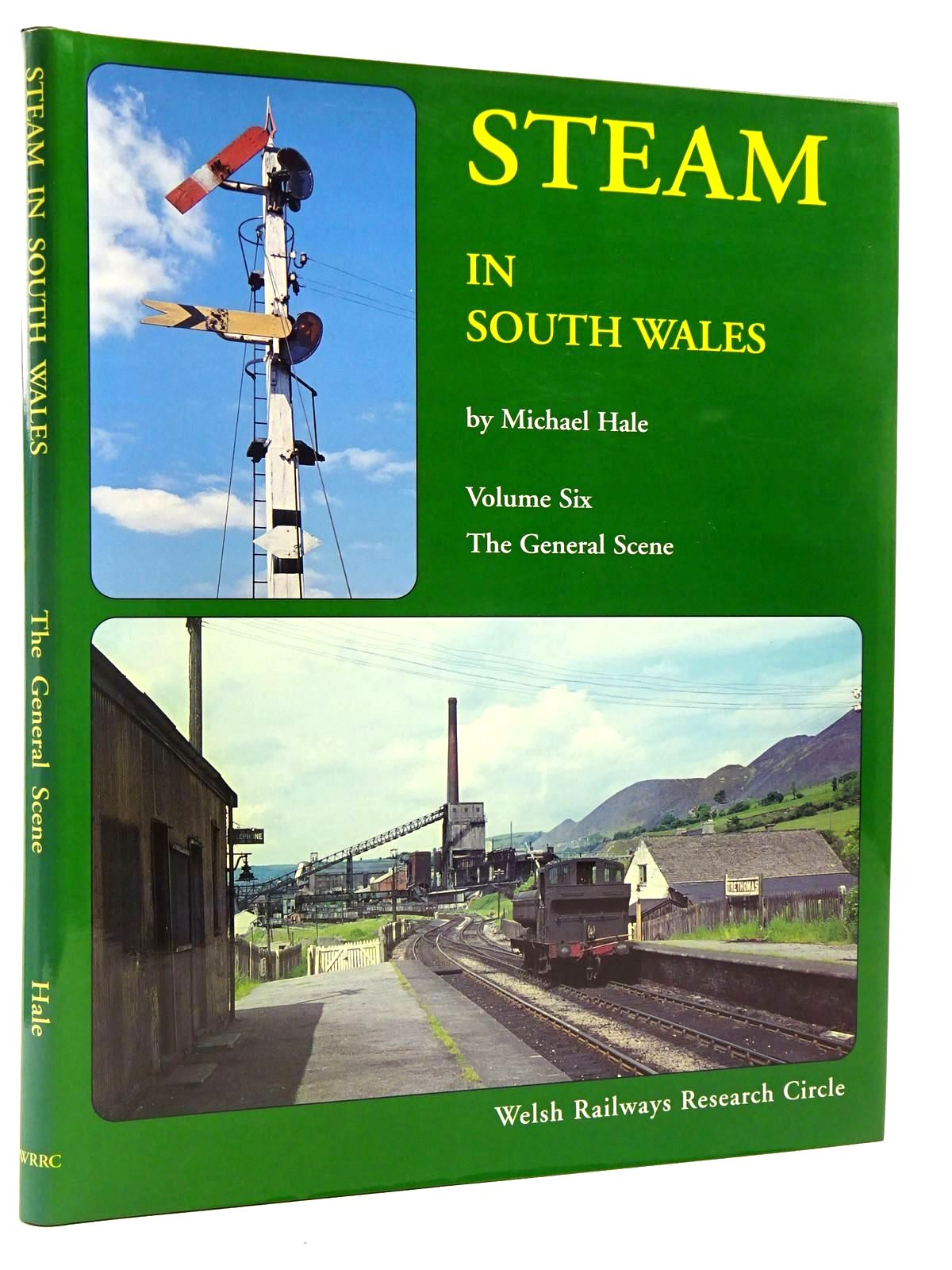Photo of STEAM IN SOUTH WALES VOLUME SIX THE GENERAL SCENE written by Hale, Michael published by Welsh Railways Research Circle (STOCK CODE: 2128839)  for sale by Stella & Rose's Books