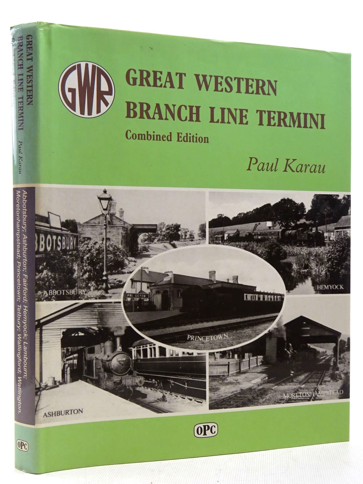 Photo of GREAT WESTERN BRANCH LINE TERMINI COMBINED EDITION written by Karau, Paul published by Oxford Publishing Co (STOCK CODE: 2128844)  for sale by Stella & Rose's Books