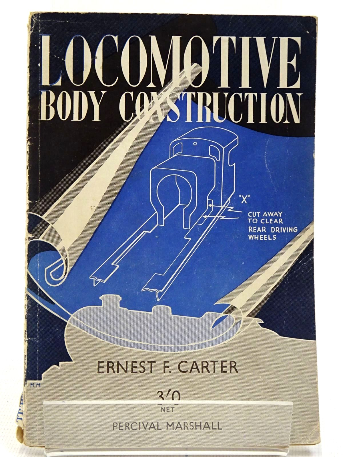 Photo of LOCOMOTIVE BODY CONSTRUCTION written by Carter, E.F. published by Percival Marshall And Co Ltd. (STOCK CODE: 2128875)  for sale by Stella & Rose's Books
