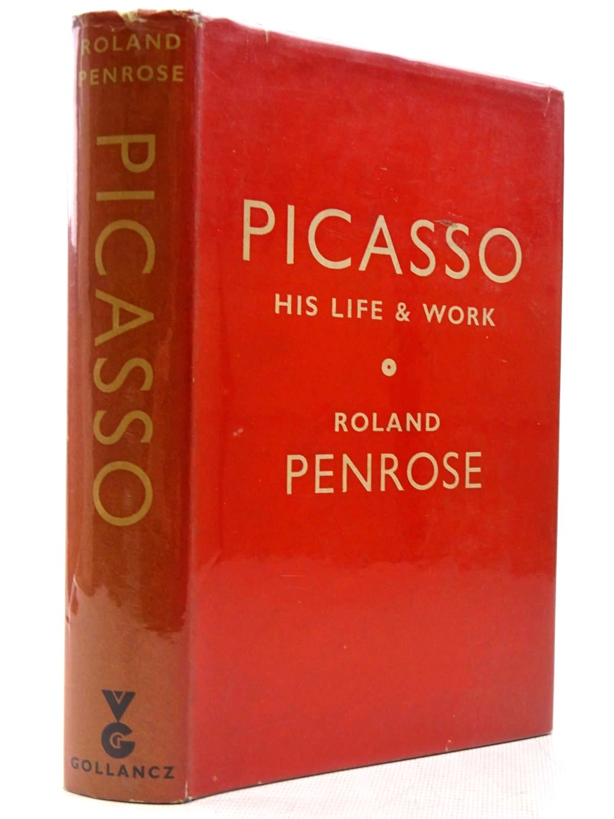 Photo of PICASSO: HIS LIFE AND WORK written by Penrose, Roland published by Victor Gollancz Ltd. (STOCK CODE: 2128888)  for sale by Stella & Rose's Books