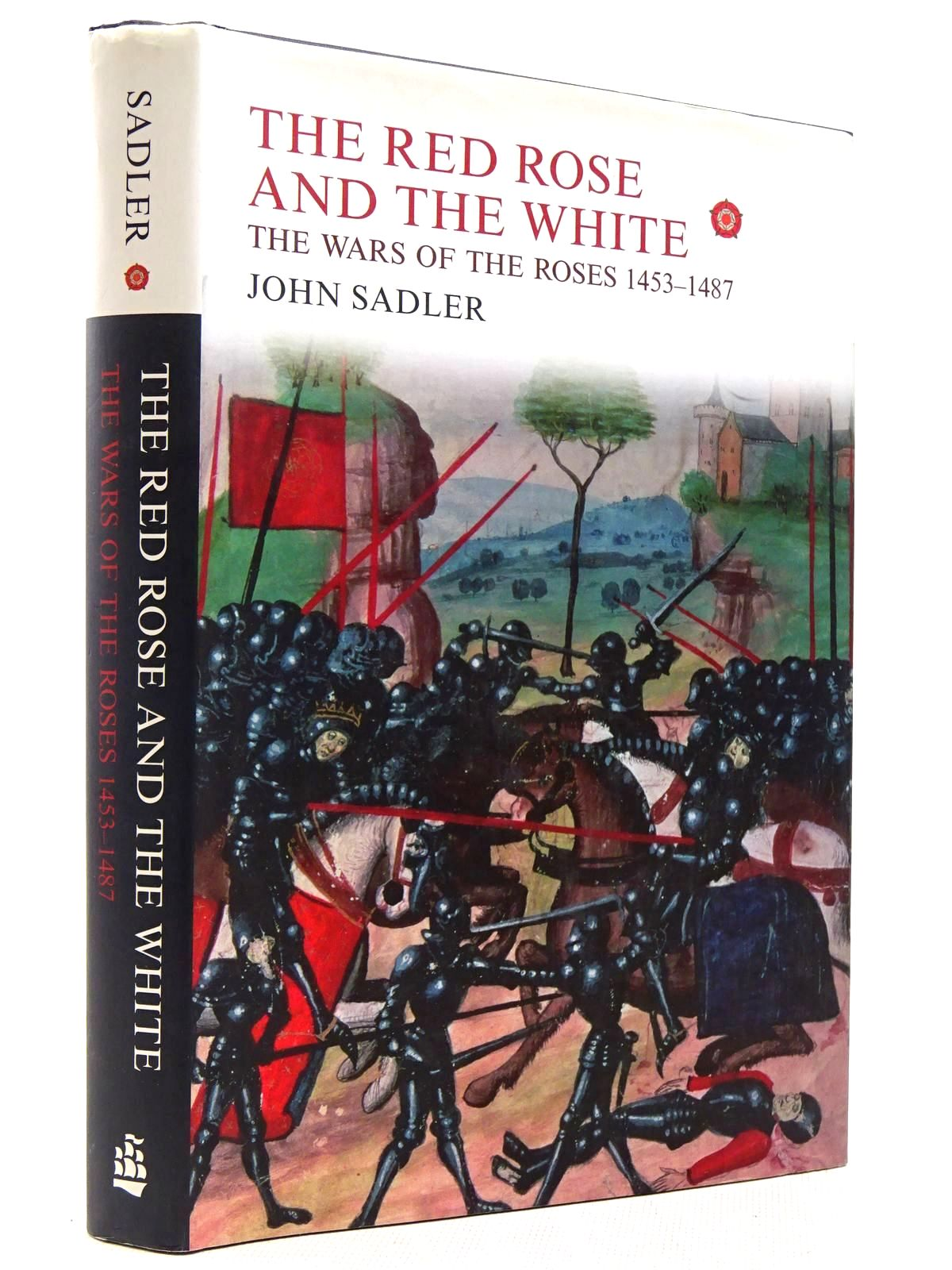 Photo of THE RED ROSE AND THE WHITE THE WARS OF THE ROSES, 1453-1487 written by Sadler, John published by Longman (STOCK CODE: 2128907)  for sale by Stella & Rose's Books