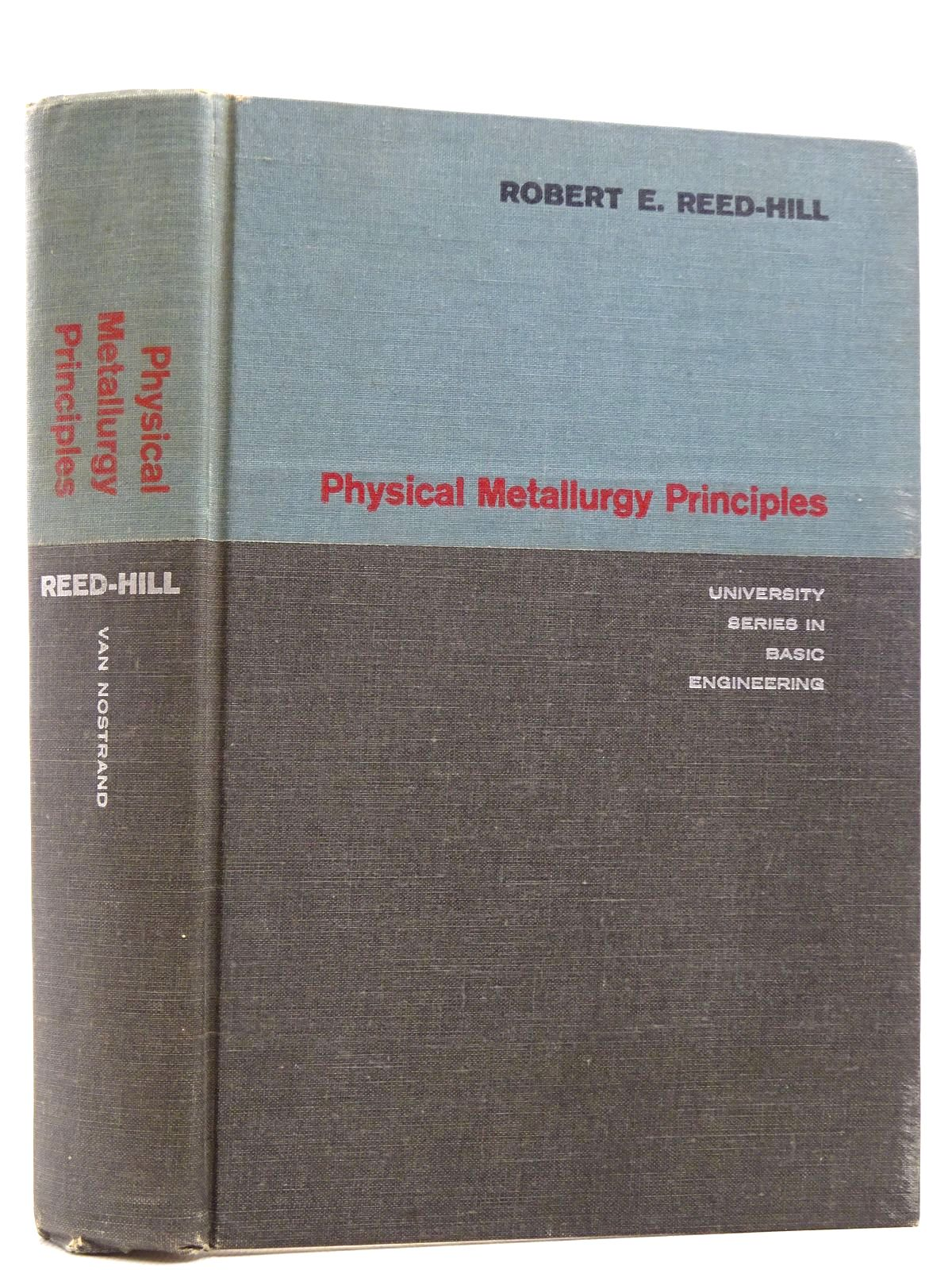 Photo of PHYSICAL METALLURGY PRINCIPLES written by Reed-Hill, Robert E. published by D. Van Nostrand (STOCK CODE: 2128912)  for sale by Stella & Rose's Books