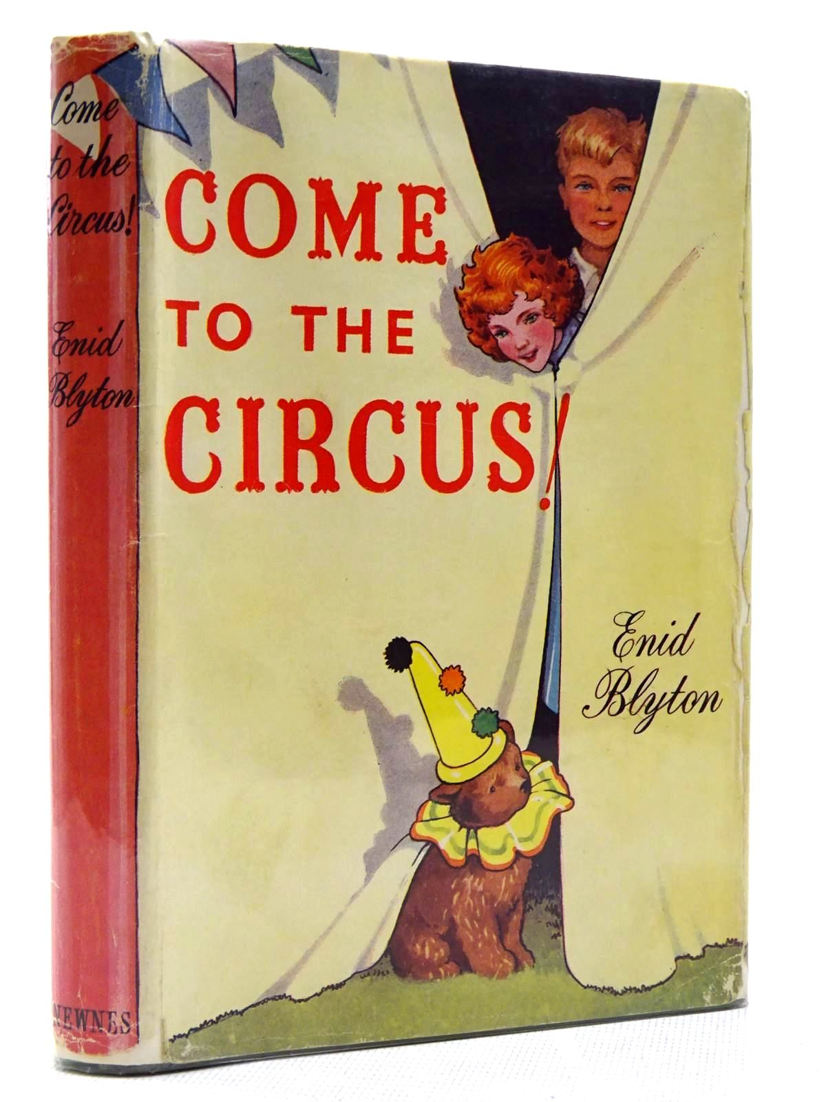 Photo of COME TO THE CIRCUS! written by Blyton, Enid illustrated by Johnson, Joyce published by George Newnes Ltd. (STOCK CODE: 2128941)  for sale by Stella & Rose's Books