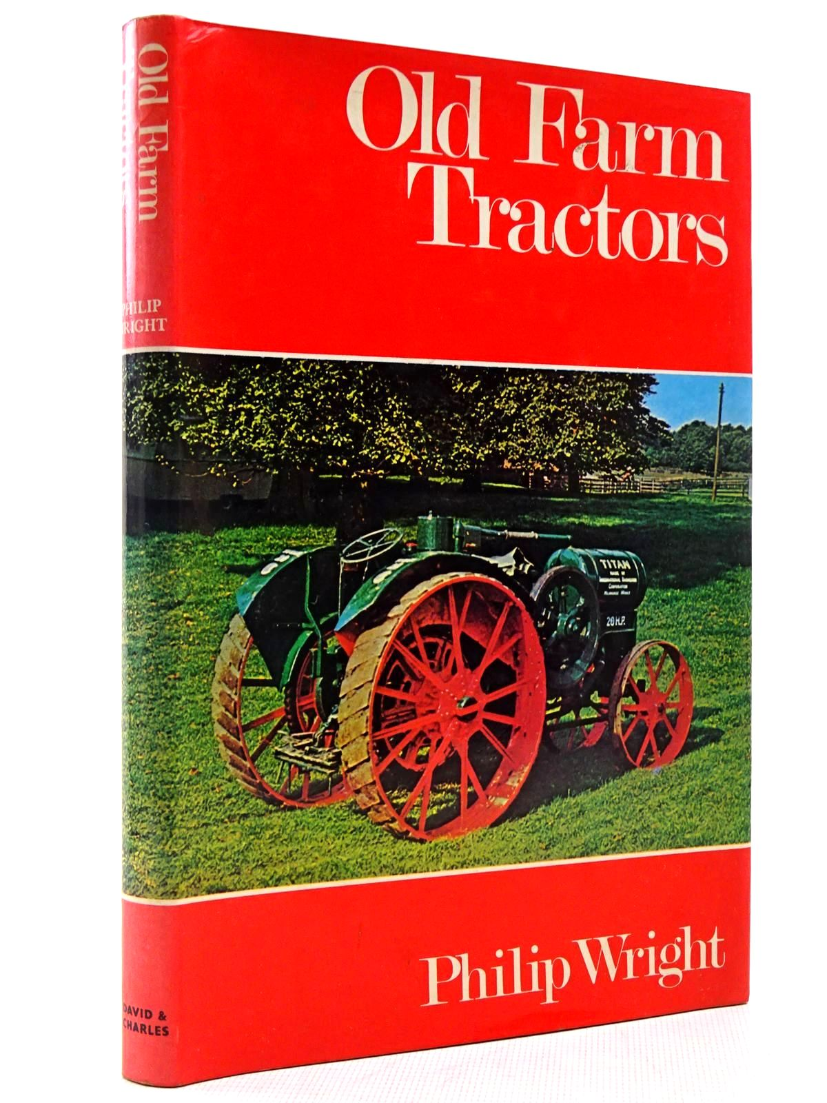 Photo of OLD FARM TRACTORS written by Wright, Philip published by David & Charles (STOCK CODE: 2128998)  for sale by Stella & Rose's Books