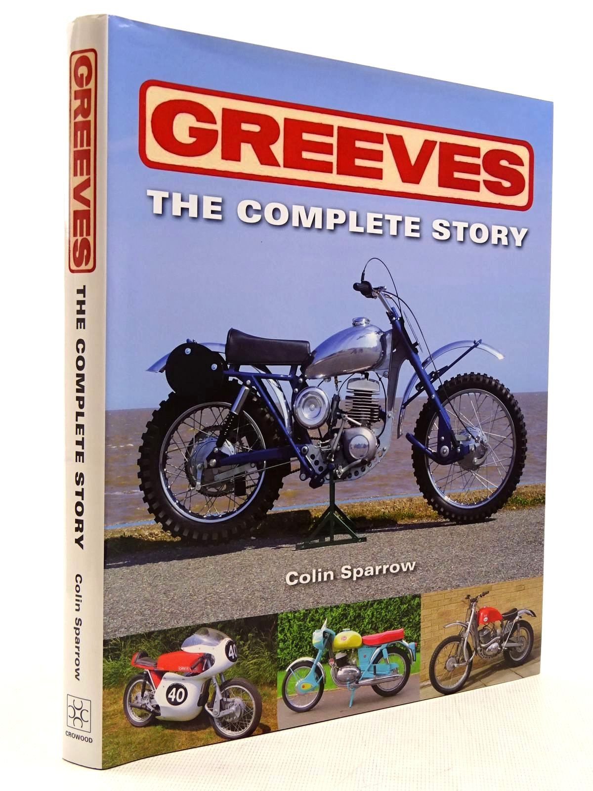 Photo of GREEVES THE COMPLETE STORY written by Sparrow, Colin published by The Crowood Press (STOCK CODE: 2129008)  for sale by Stella & Rose's Books