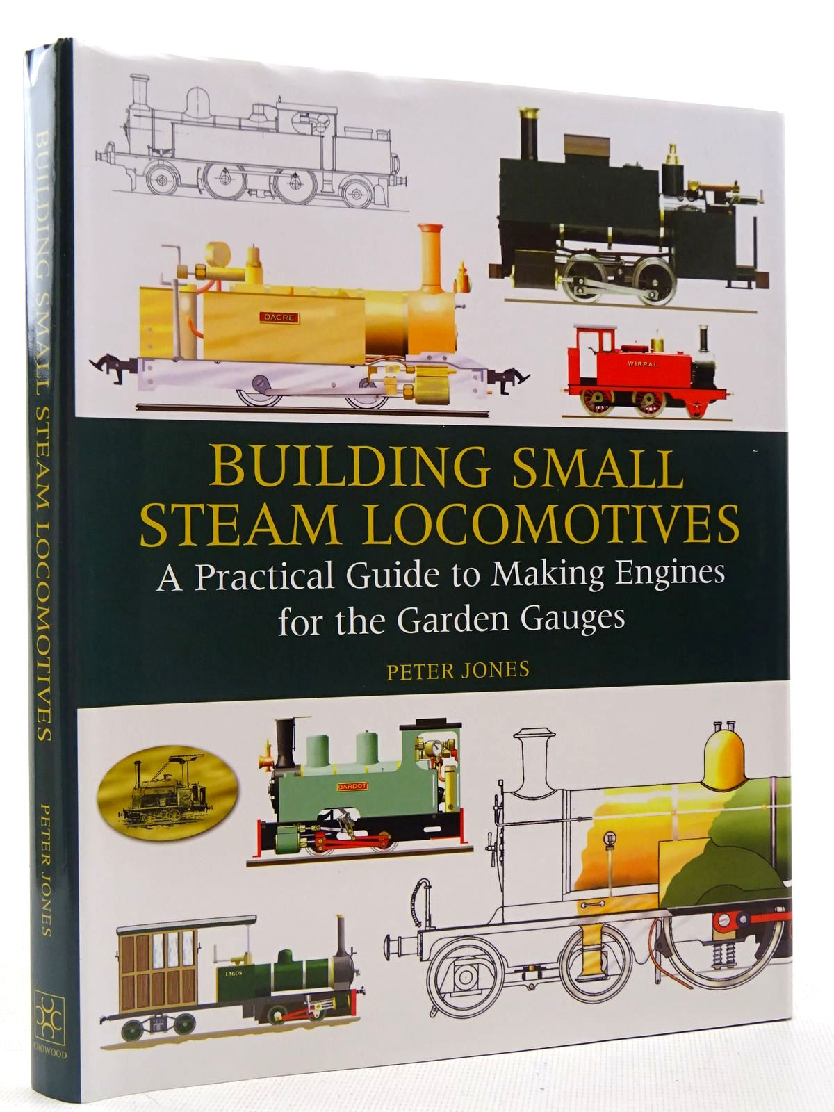 Photo of BUILDING SMALL STEAM LOCOMOTIVES written by Jones, Peter published by The Crowood Press (STOCK CODE: 2129043)  for sale by Stella & Rose's Books