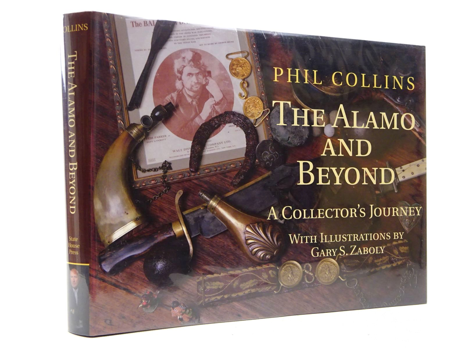 Photo of THE ALAMO AND BEYOND A COLLECTOR'S JOURNEY written by Collins, Phil illustrated by Zaboly, Gary S. published by State House Press (STOCK CODE: 2129121)  for sale by Stella & Rose's Books