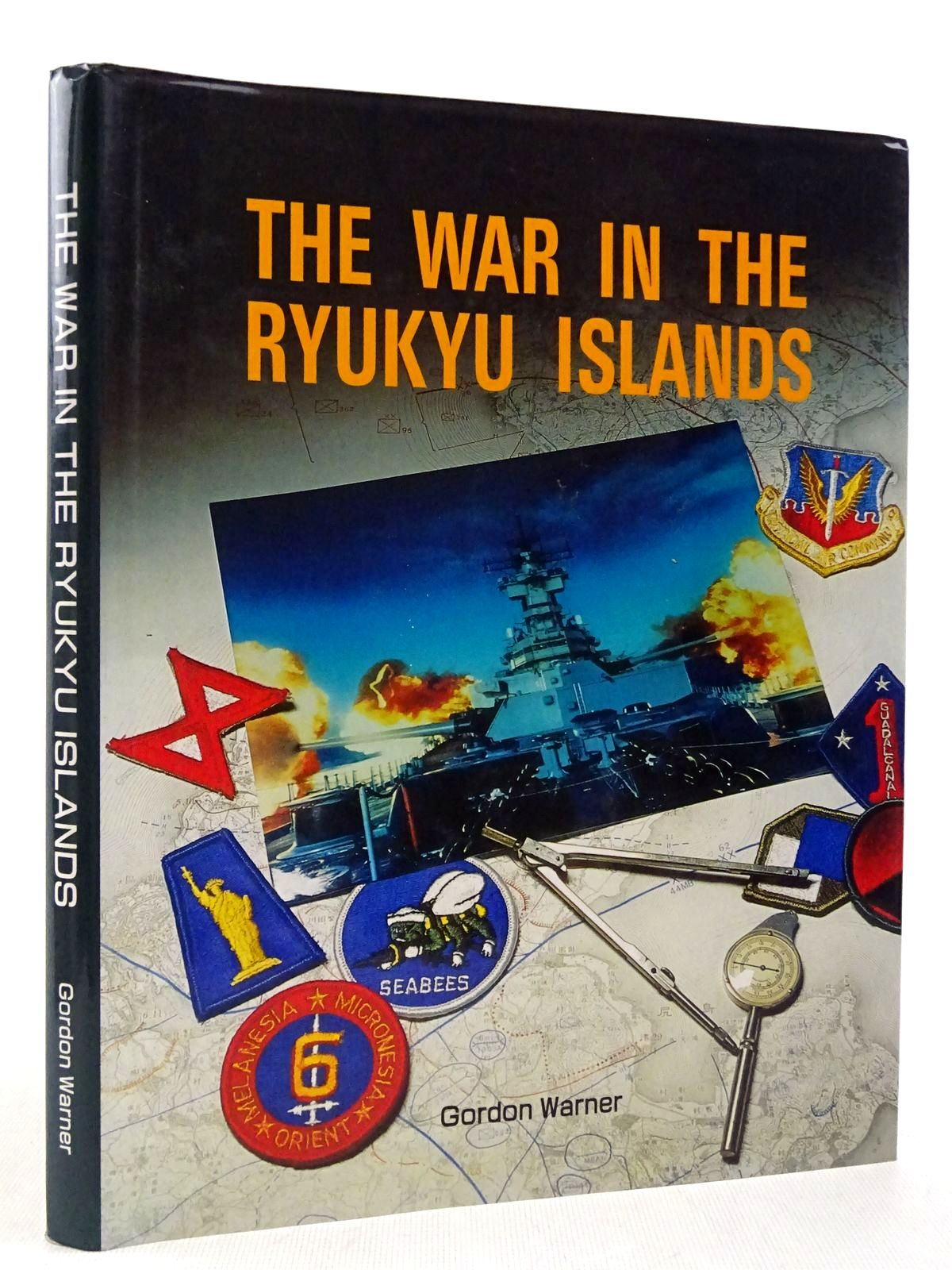 Photo of THE WAR IN THE RYUKYU ISLANDS written by Warner, Gordon (STOCK CODE: 2129139)  for sale by Stella & Rose's Books