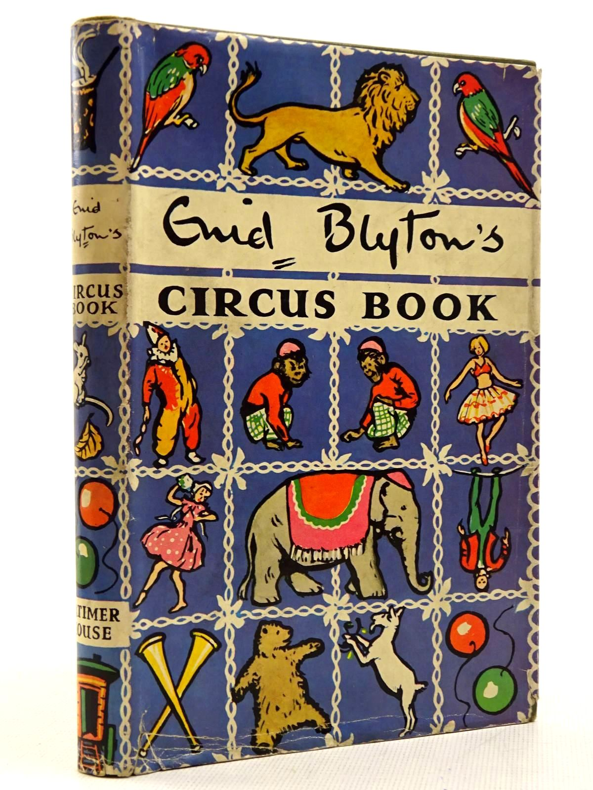 Photo of ENID BLYTON'S CIRCUS BOOK written by Blyton, Enid illustrated by Webster, R. published by Latimer House Limited (STOCK CODE: 2129166)  for sale by Stella & Rose's Books