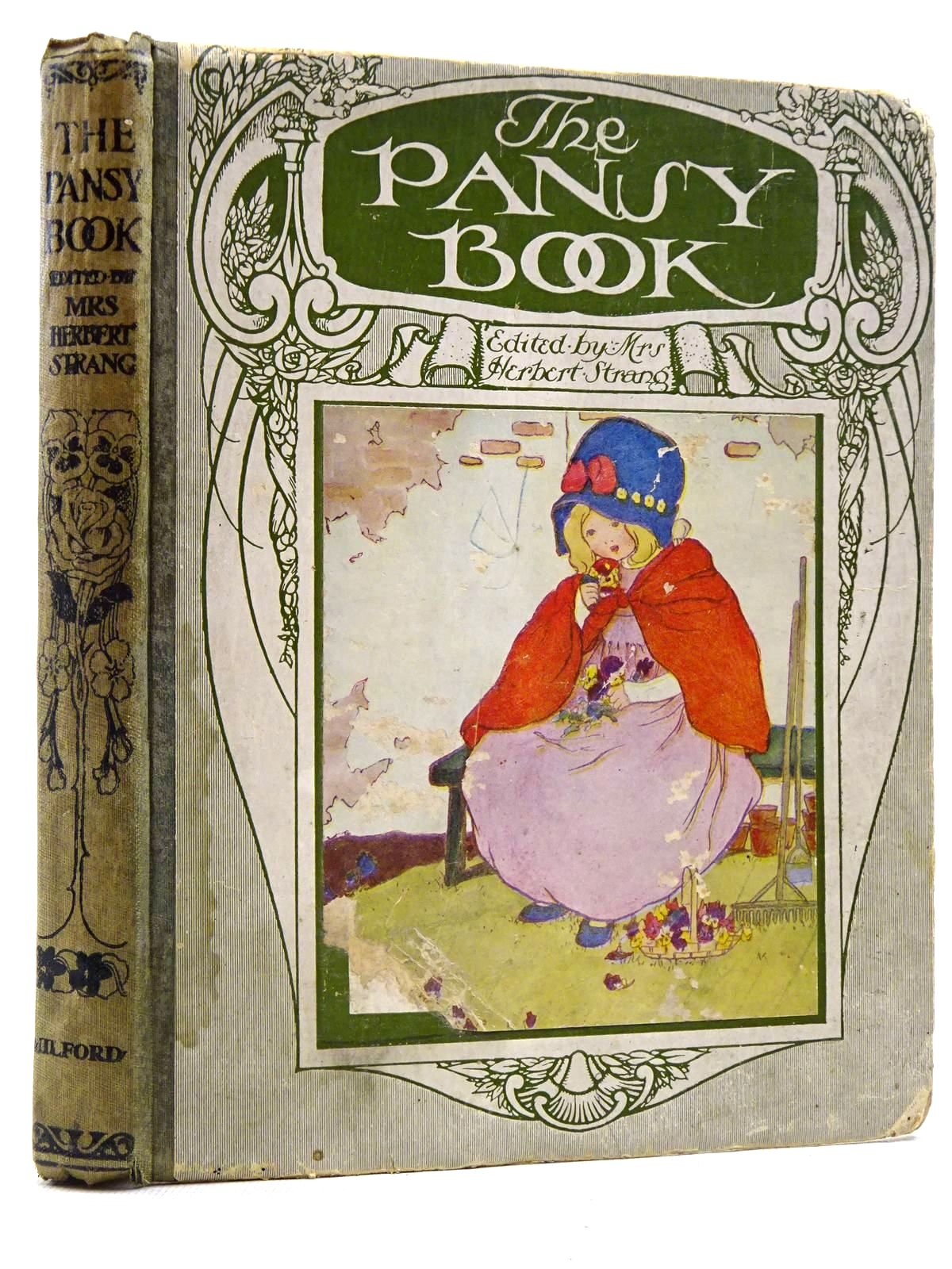 Photo of THE PANSY BOOK written by Strang, Mrs. Herbert<br />Blake, William<br />et al, illustrated by Preston, Chloe<br />Govey, Lilian A.<br />et al.,<br />Aldin, Cecil published by Henry Frowde, Hodder & Stoughton (STOCK CODE: 2129168)  for sale by Stella & Rose's Books