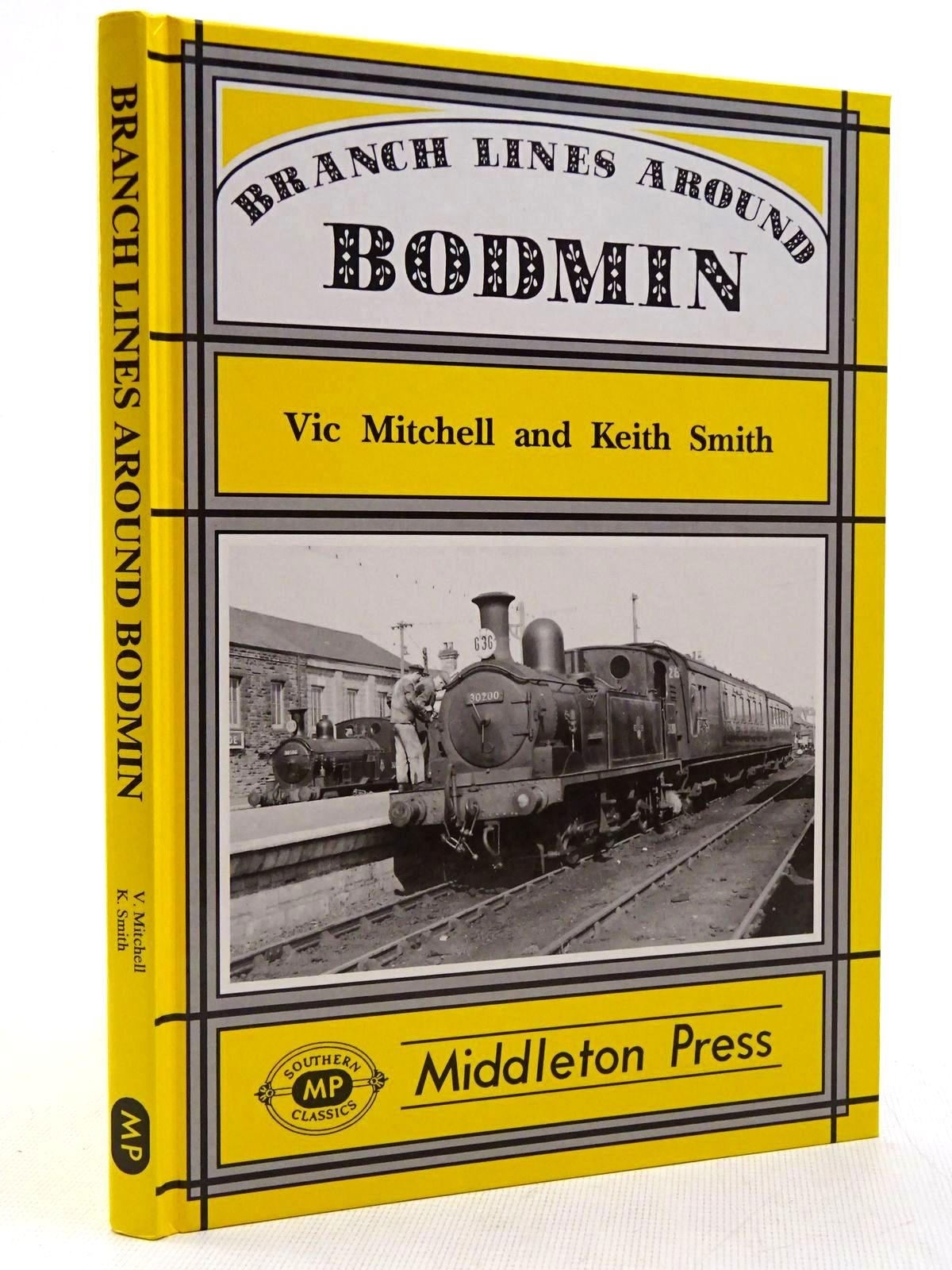 Photo of BRANCH LINES AROUND BODMIN written by Mitchell, Vic<br />Smith, Keith published by Middleton Press (STOCK CODE: 2129177)  for sale by Stella & Rose's Books