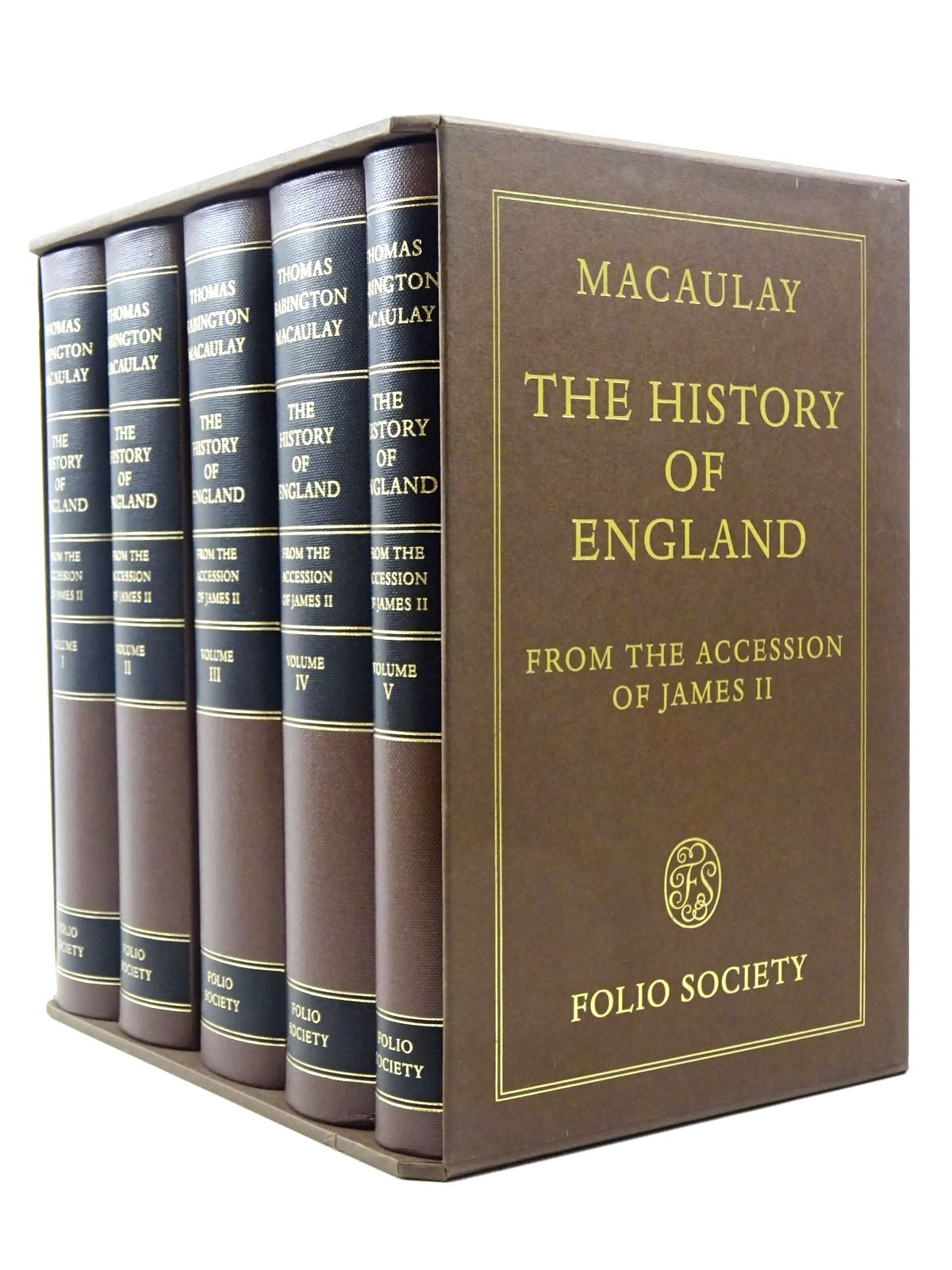 Photo of THE HISTORY OF ENGLAND FROM THE ACCESSION OF JAMES II (FIVE VOLUMES) written by Macaulay, Thomas Babington<br />Evans, Richard J.<br />Rowland, Peter published by Folio Society (STOCK CODE: 2129215)  for sale by Stella & Rose's Books