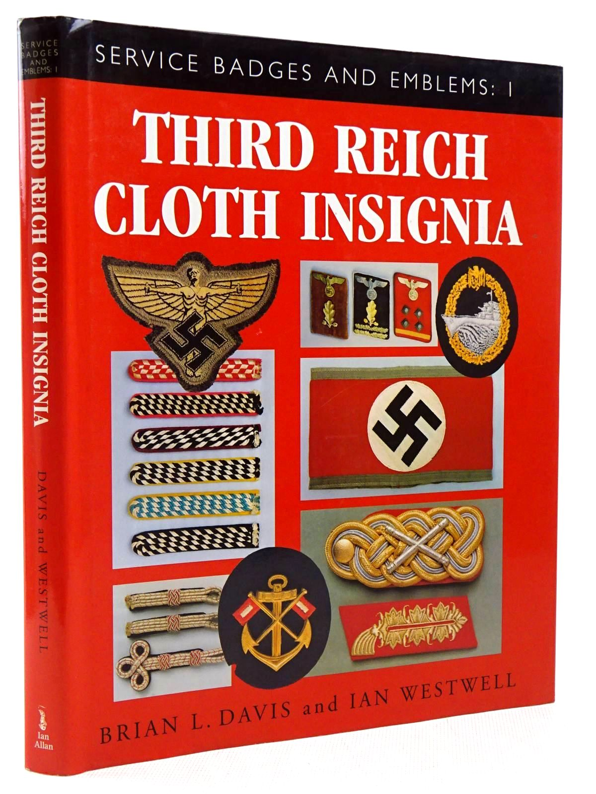Photo of SERVICE BADGES AND EMBLEMS: I THIRD REICH CLOTH INSIGNIA written by Davis, Brian L.<br />Westwell, Ian published by Ian Allan (STOCK CODE: 2129226)  for sale by Stella & Rose's Books