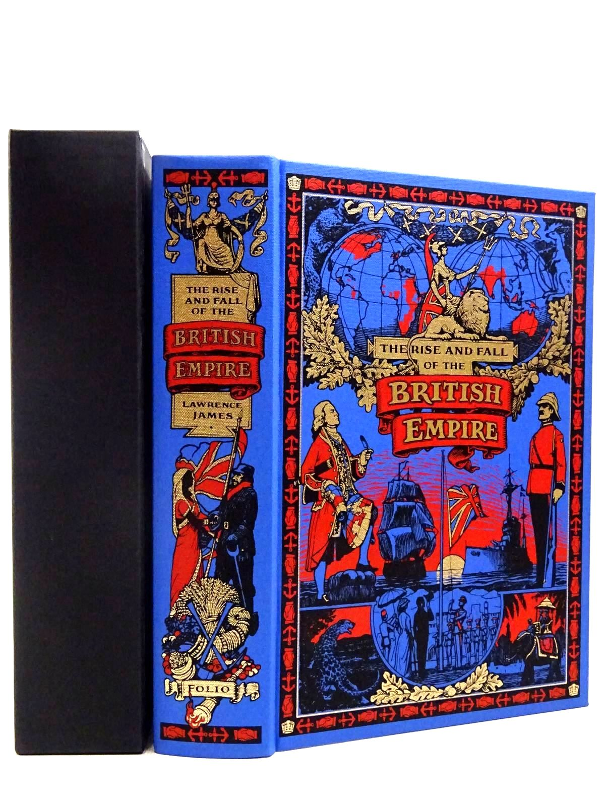 Photo of THE RISE AND FALL OF THE BRITISH EMPIRE written by James, Lawrence published by Folio Society (STOCK CODE: 2129229)  for sale by Stella & Rose's Books
