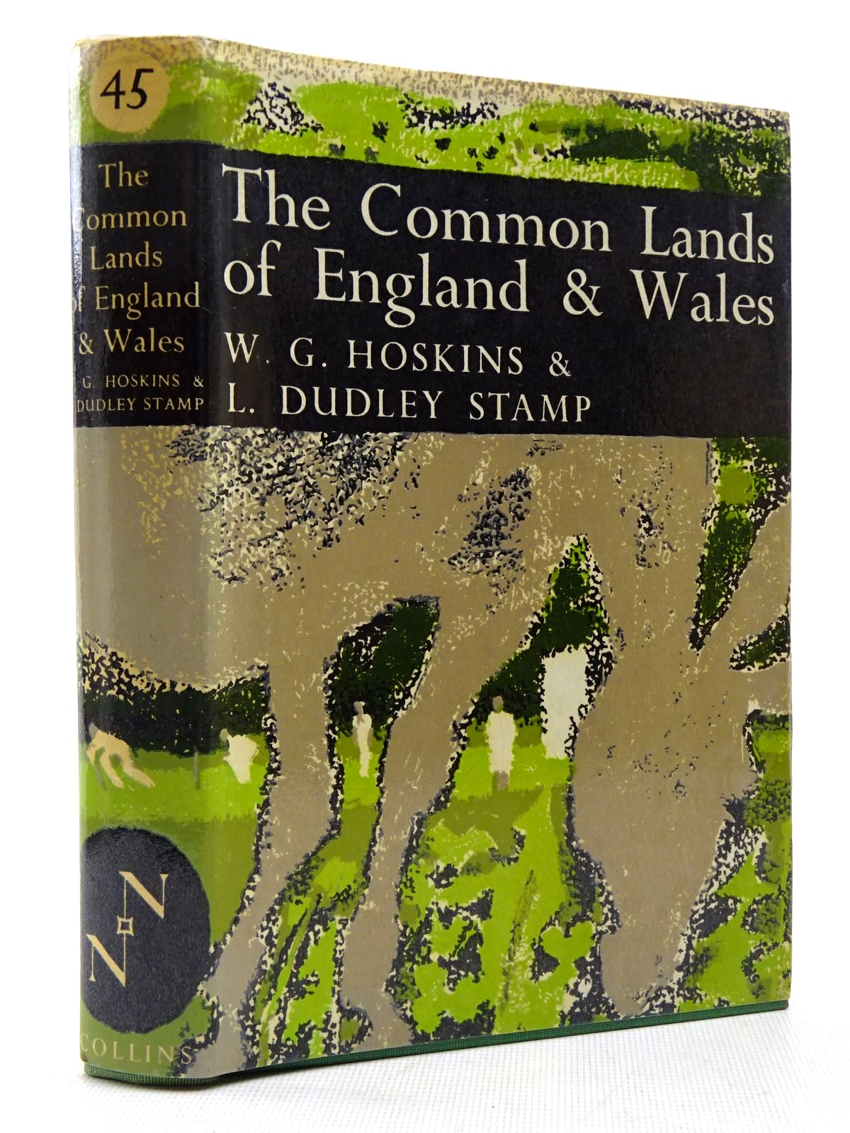Photo of THE COMMON LANDS OF ENGLAND AND WALES (NN 45) written by Stamp, L. Dudley<br />Hoskins, W.G. published by Collins (STOCK CODE: 2129333)  for sale by Stella & Rose's Books