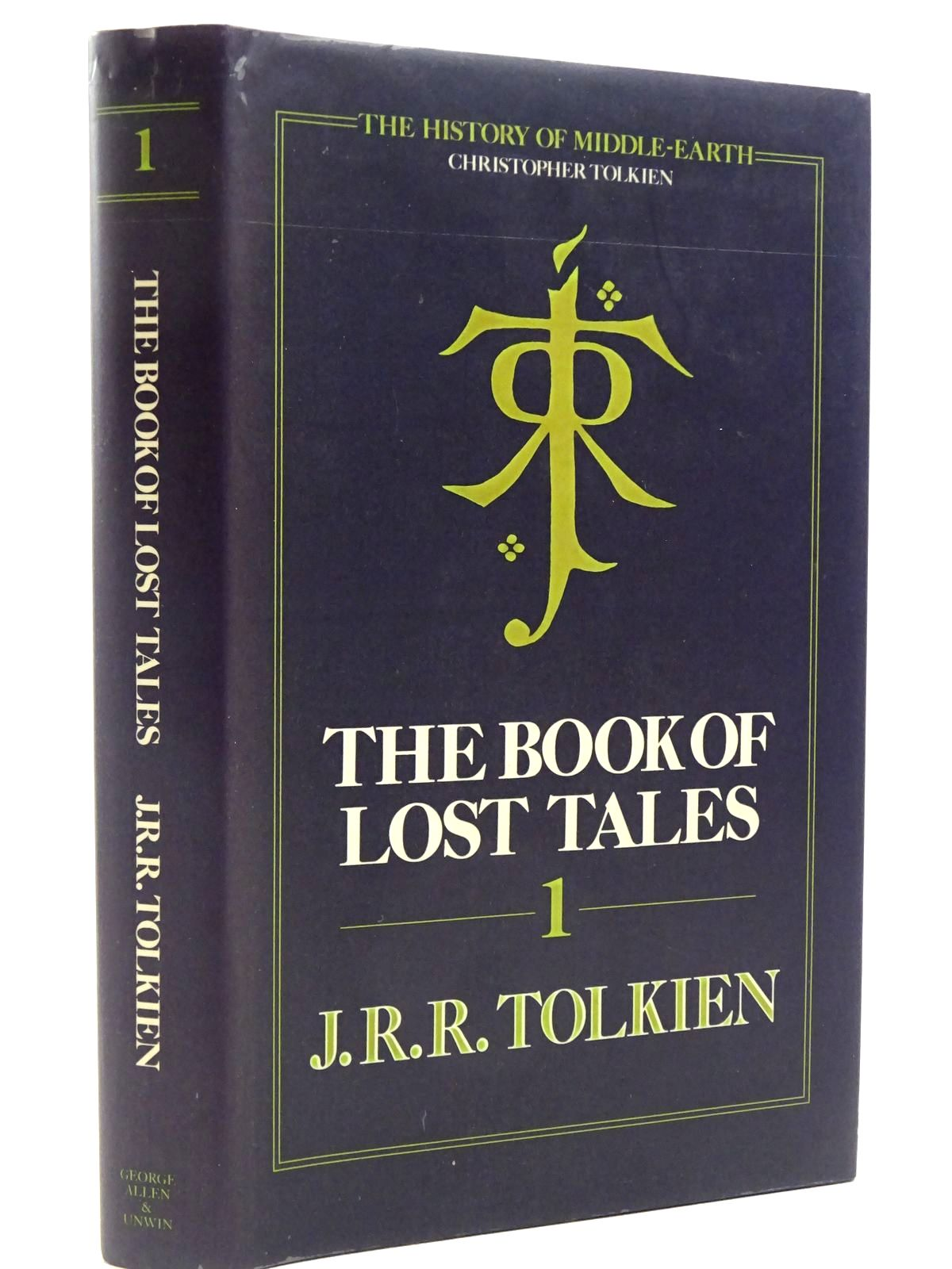 Photo of THE BOOK OF LOST TALES PART 1 written by Tolkien, J.R.R. published by George Allen & Unwin (STOCK CODE: 2129348)  for sale by Stella & Rose's Books