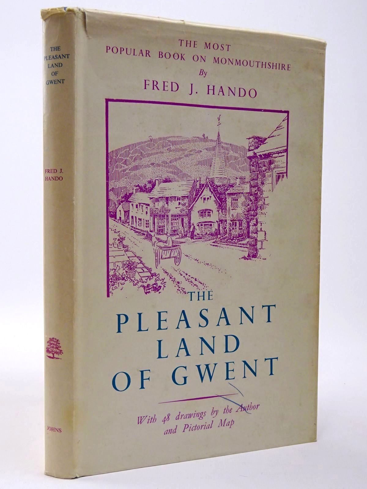 Photo of THE PLEASANT LAND OF GWENT written by Hando, Fred J. illustrated by Hando, Fred J. published by R.H. Johns (STOCK CODE: 2129540)  for sale by Stella & Rose's Books