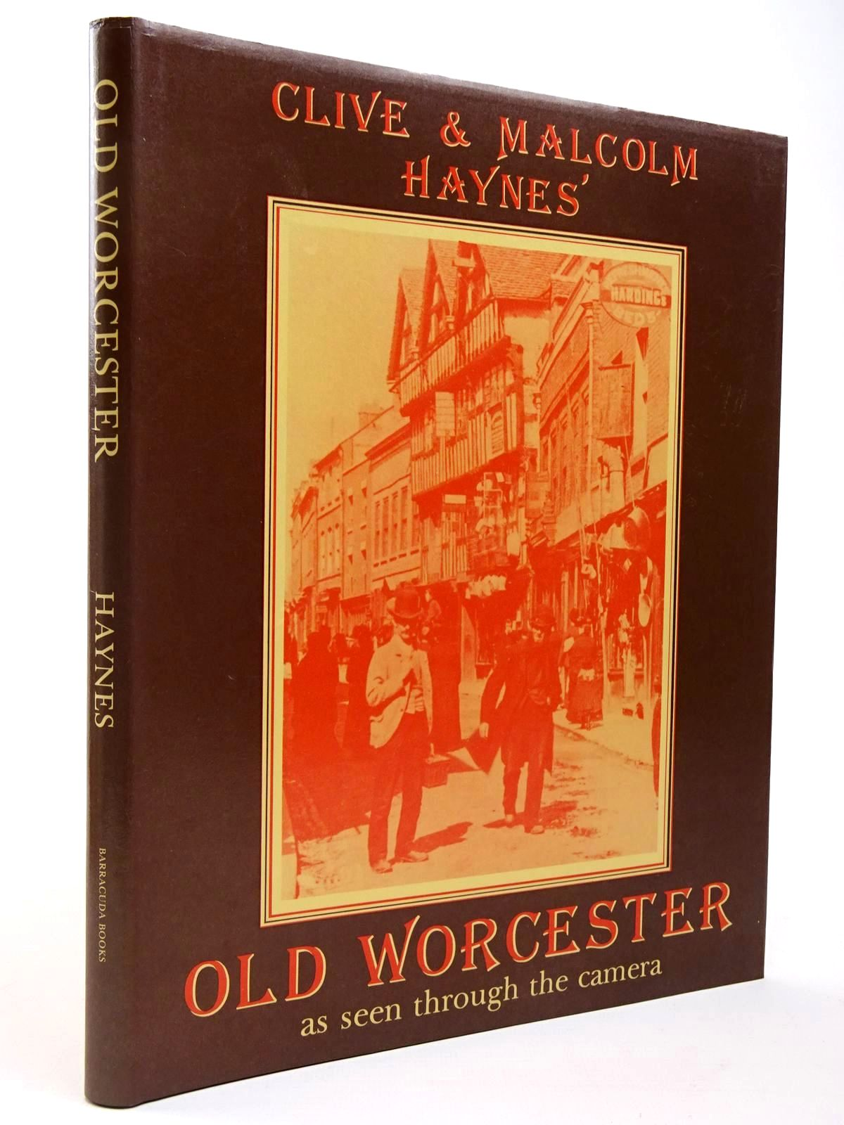 Photo of OLD WORCESTER AS SEEN THROUGH THE CAMERA written by Haynes, Clive<br />Haynes, Malcolm published by Barracuda Books (STOCK CODE: 2129571)  for sale by Stella & Rose's Books