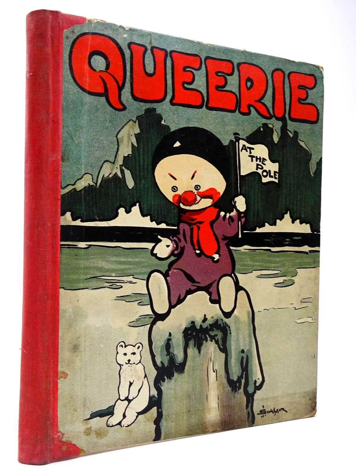 Photo of QUEERIE AT THE POLE written by Lea, John illustrated by Sinclair, J.R. published by Andrew Melrose (STOCK CODE: 2129625)  for sale by Stella & Rose's Books
