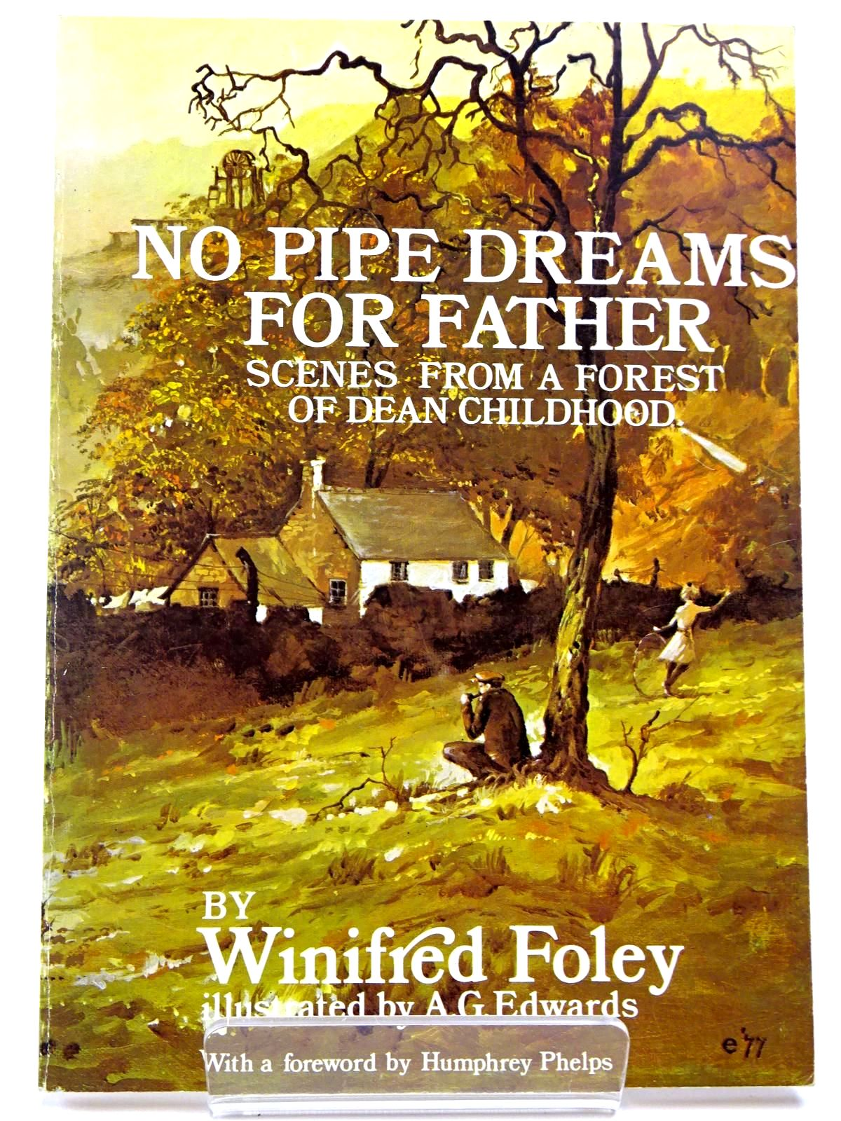 Photo of NO PIPE DREAMS FOR FATHER written by Foley, Winifred illustrated by Edwards, A.G. published by The Forest Bookshop (STOCK CODE: 2129678)  for sale by Stella & Rose's Books