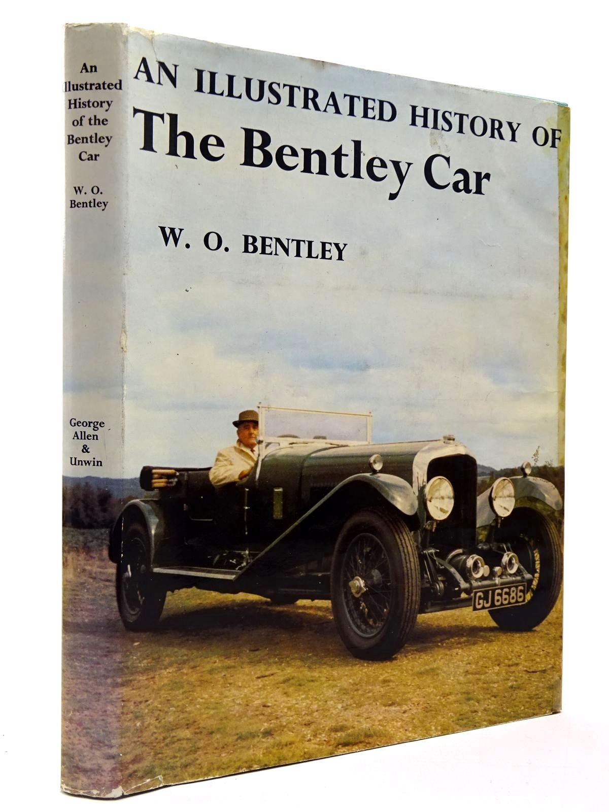 Photo of AN ILLUSTRATED HISTORY OF THE BENTLEY CAR 1919-1931 written by Bentley, W.O. published by George Allen & Unwin Ltd. (STOCK CODE: 2129752)  for sale by Stella & Rose's Books