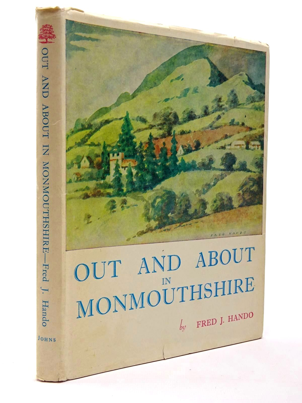Photo of OUT AND ABOUT IN MONMOUTHSHIRE written by Hando, Fred J. illustrated by Hando, Fred J. published by R.H. Johns Limited (STOCK CODE: 2129772)  for sale by Stella & Rose's Books