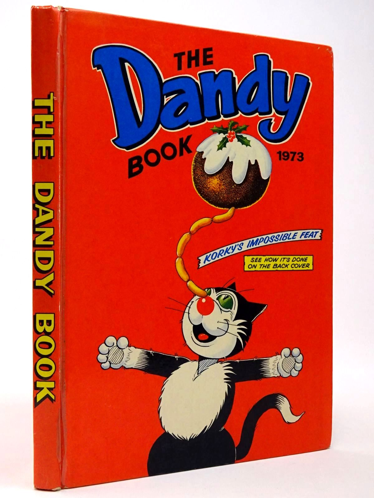Photo of THE DANDY BOOK 1973 published by D.C. Thomson & Co Ltd. (STOCK CODE: 2129816)  for sale by Stella & Rose's Books