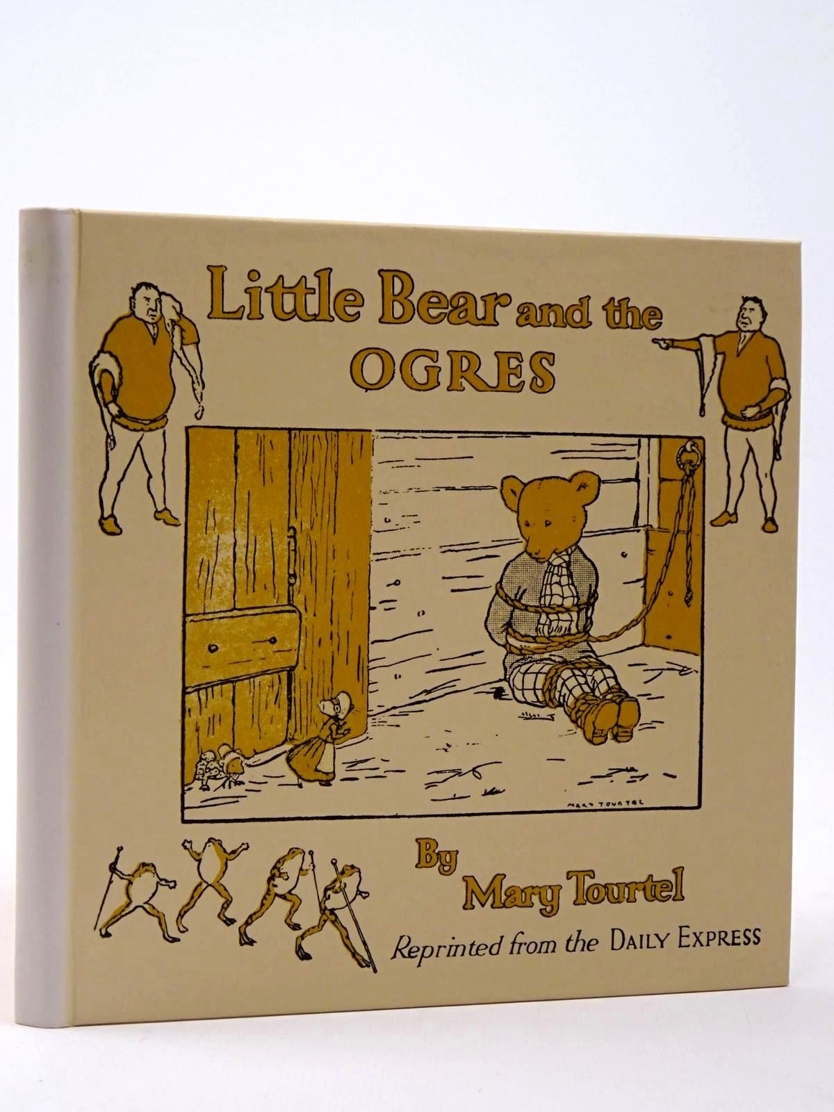 Photo of THE LITTLE BEAR AND THE OGRES written by Tourtel, Mary illustrated by Tourtel, Mary published by Thomas Nelson and Sons Ltd., Pedigree Books Limited (STOCK CODE: 2129904)  for sale by Stella & Rose's Books