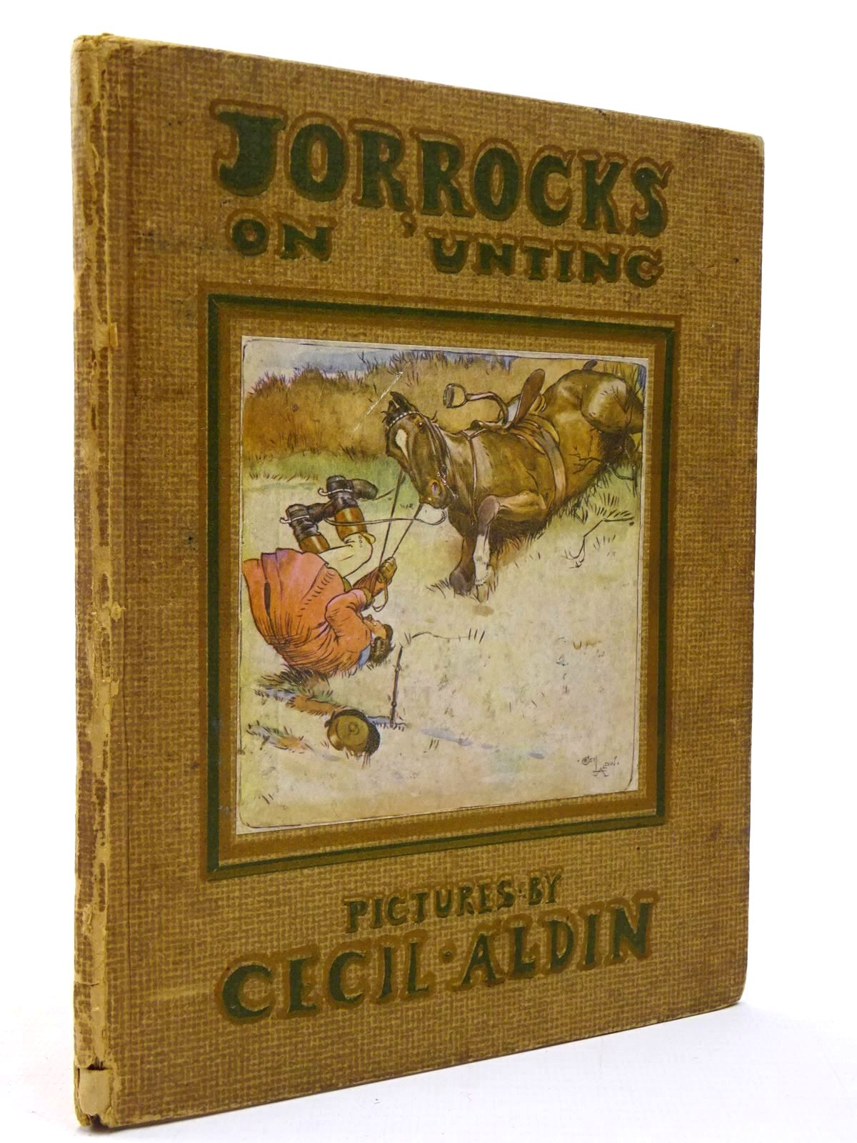Photo of JORROCKS ON 'UNTING written by Surtees, R.S. illustrated by Aldin, Cecil published by William Heinemann (STOCK CODE: 2129968)  for sale by Stella & Rose's Books