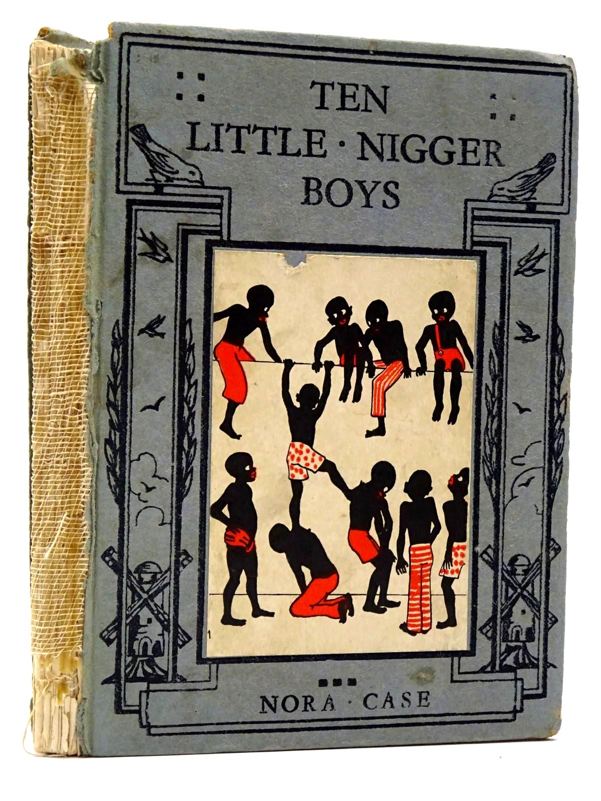 Photo of TEN LITTLE NIGGER BOYS AND TEN LITTLE NIGGER GIRLS written by Case, Nora illustrated by Case, Nora published by Chatto & Windus (STOCK CODE: 2129980)  for sale by Stella & Rose's Books