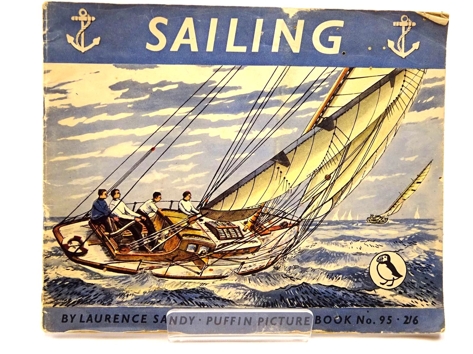 Photo of SAILING written by Sandy, Laurence illustrated by Sandy, Laurence published by Penguin (STOCK CODE: 2130046)  for sale by Stella & Rose's Books