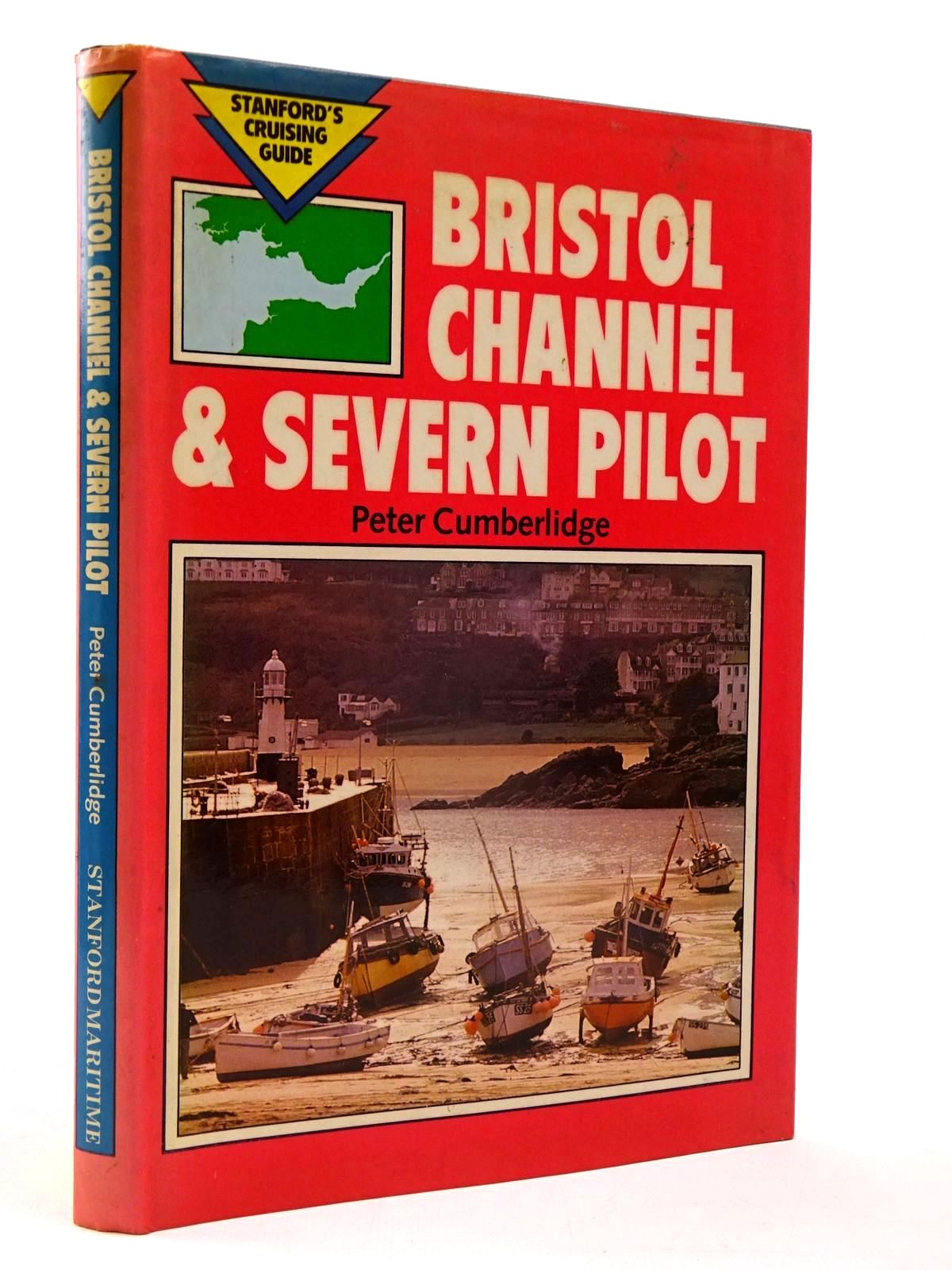 Photo of BRISTOL CHANNEL AND SEVERN PILOT written by Cumberlidge, Peter published by Stanford Maritime (STOCK CODE: 2130082)  for sale by Stella & Rose's Books
