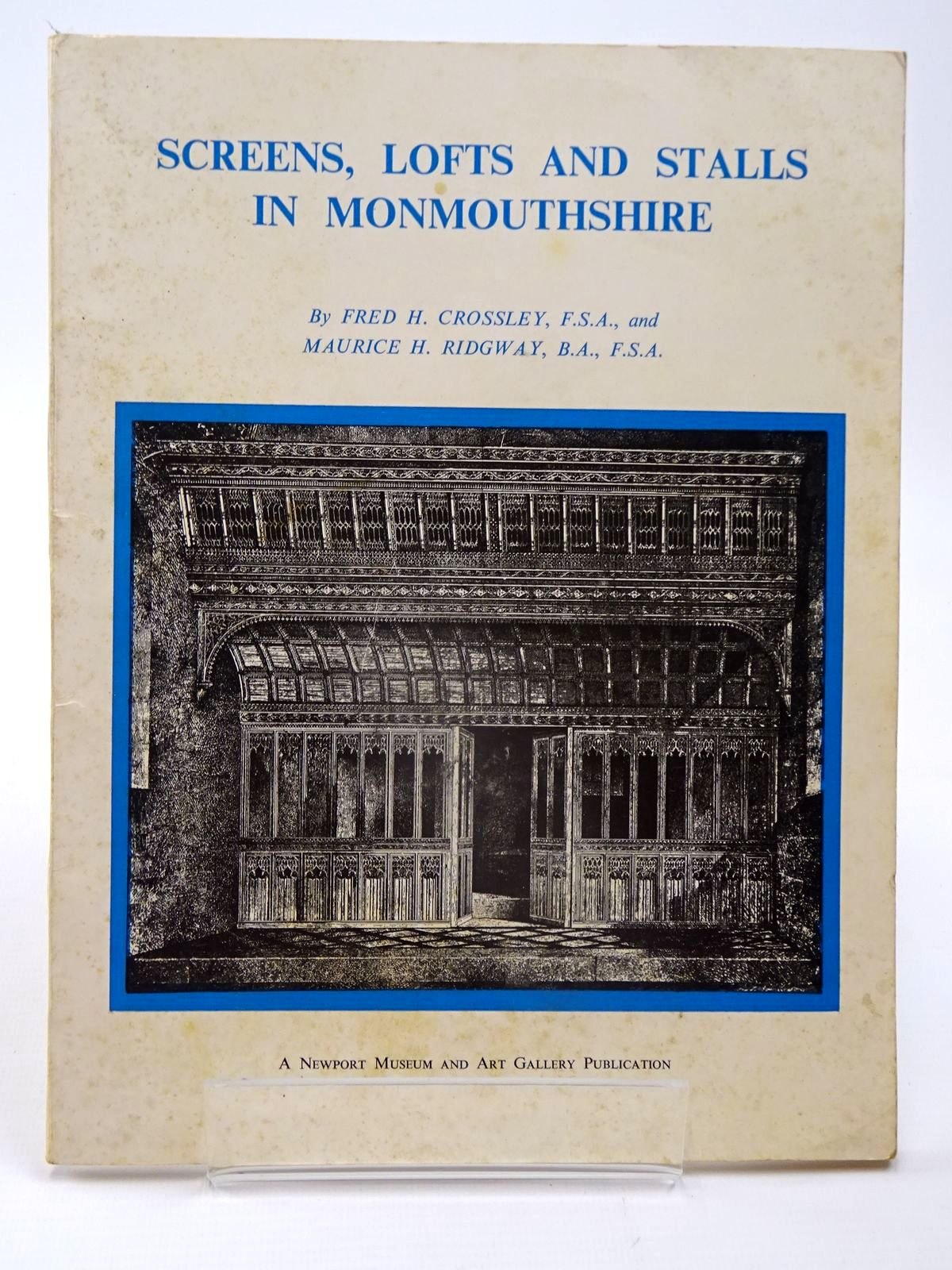 Photo of SCREENS, LOFTS AND STALLS IN MONMOUTHSHIRE written by Crossley, Fred H.<br />Ridgway, Maurice H. published by Newport Museum (STOCK CODE: 2130092)  for sale by Stella & Rose's Books