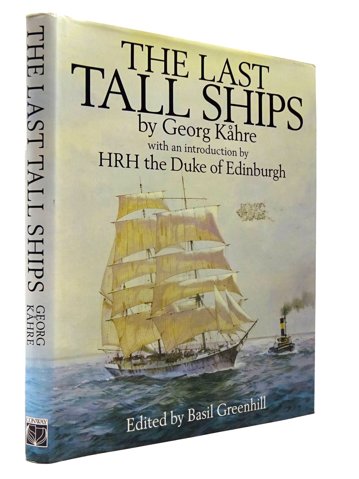 Photo of THE LAST TALL SHIPS written by Kahre, Georg published by Conway Maritime Press (STOCK CODE: 2130108)  for sale by Stella & Rose's Books