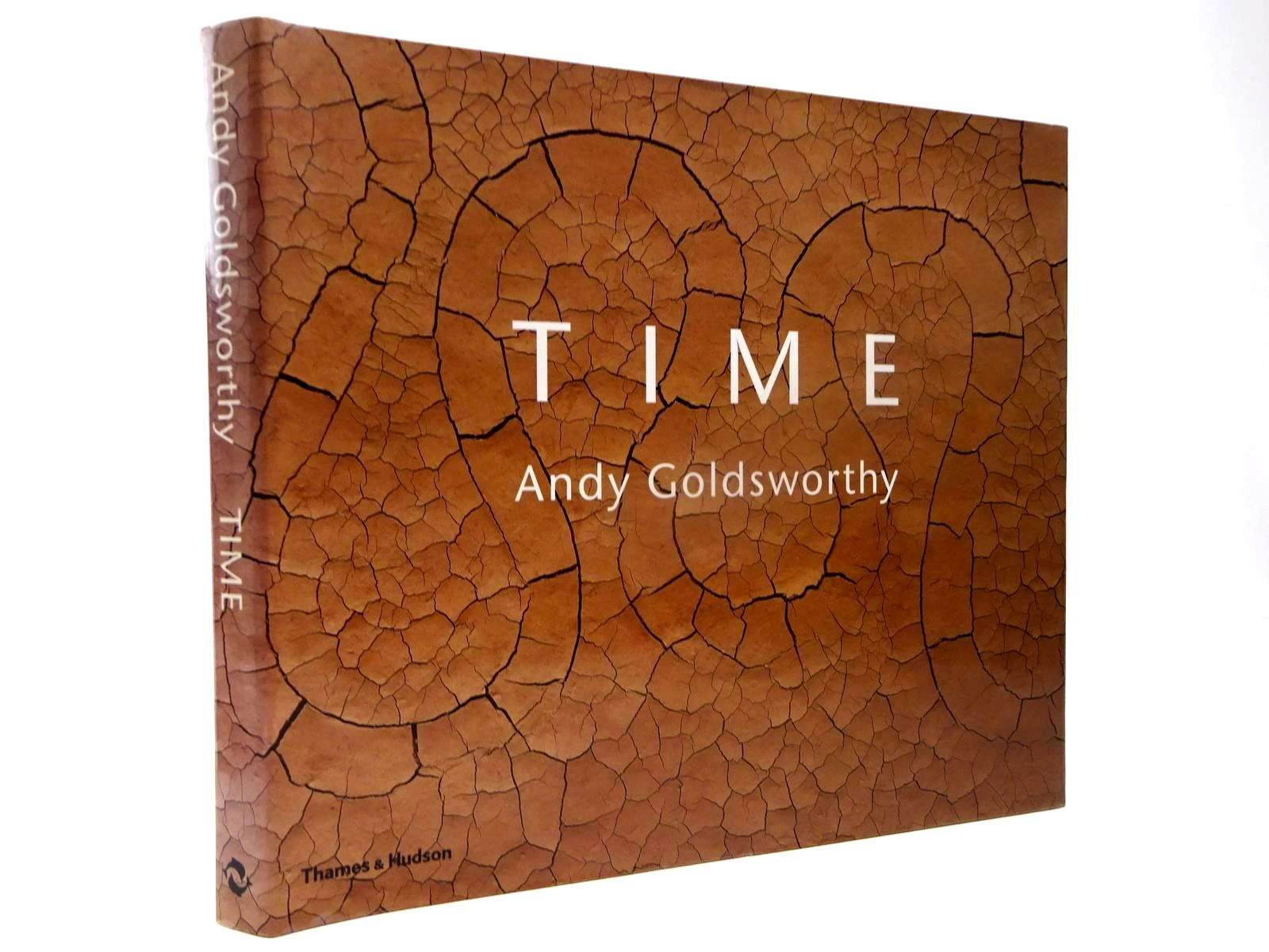 Photo of TIME written by Goldsworthy, Andy<br />Friedman, Terry illustrated by Goldsworthy, Andy published by Thames and Hudson (STOCK CODE: 2130134)  for sale by Stella & Rose's Books