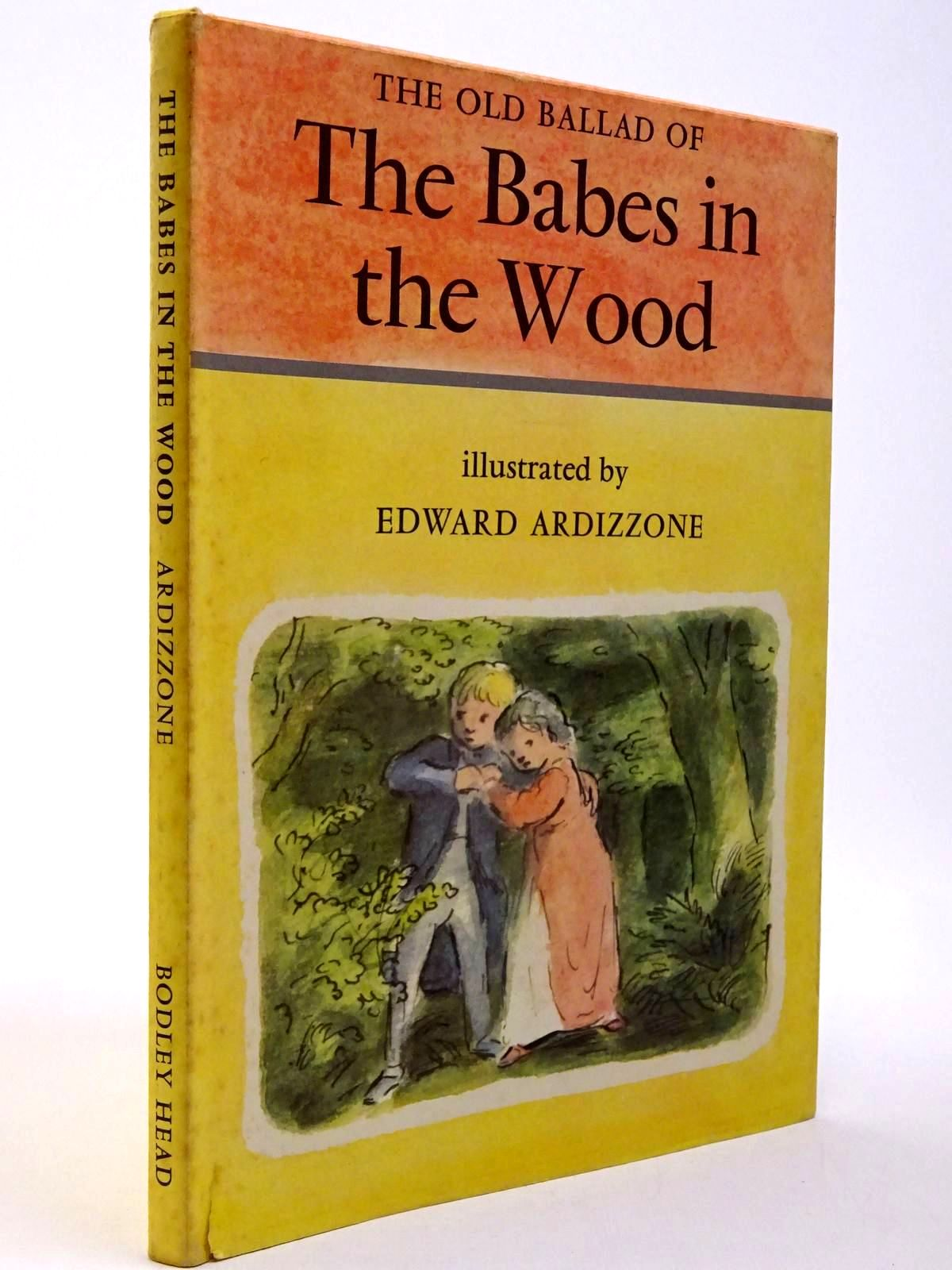 Photo of THE OLD BALLAD OF THE BABES IN THE WOOD written by Lines, Kathleen illustrated by Ardizzone, Edward published by The Bodley Head (STOCK CODE: 2130149)  for sale by Stella & Rose's Books