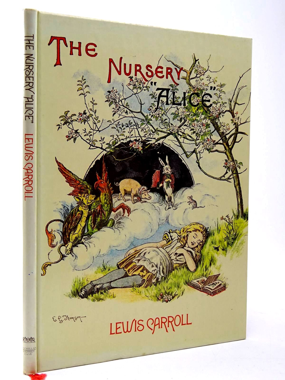 Photo of THE NURSERY ALICE written by Carroll, Lewis illustrated by Tenniel, John<br />Thomson, E. Gertrude published by MacMillan Publishers Ltd., Godfrey Cave (STOCK CODE: 2130193)  for sale by Stella & Rose's Books