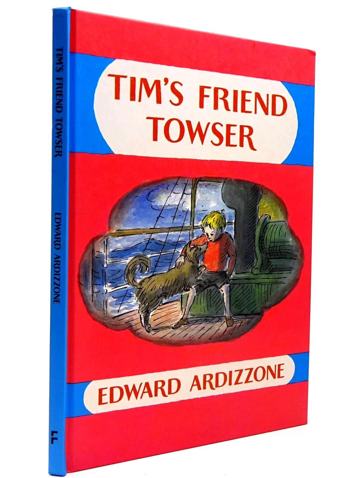 Photo of TIM'S FRIEND TOWSER written by Ardizzone, Edward illustrated by Ardizzone, Edward published by Frances Lincoln Children's Books (STOCK CODE: 2130194)  for sale by Stella & Rose's Books