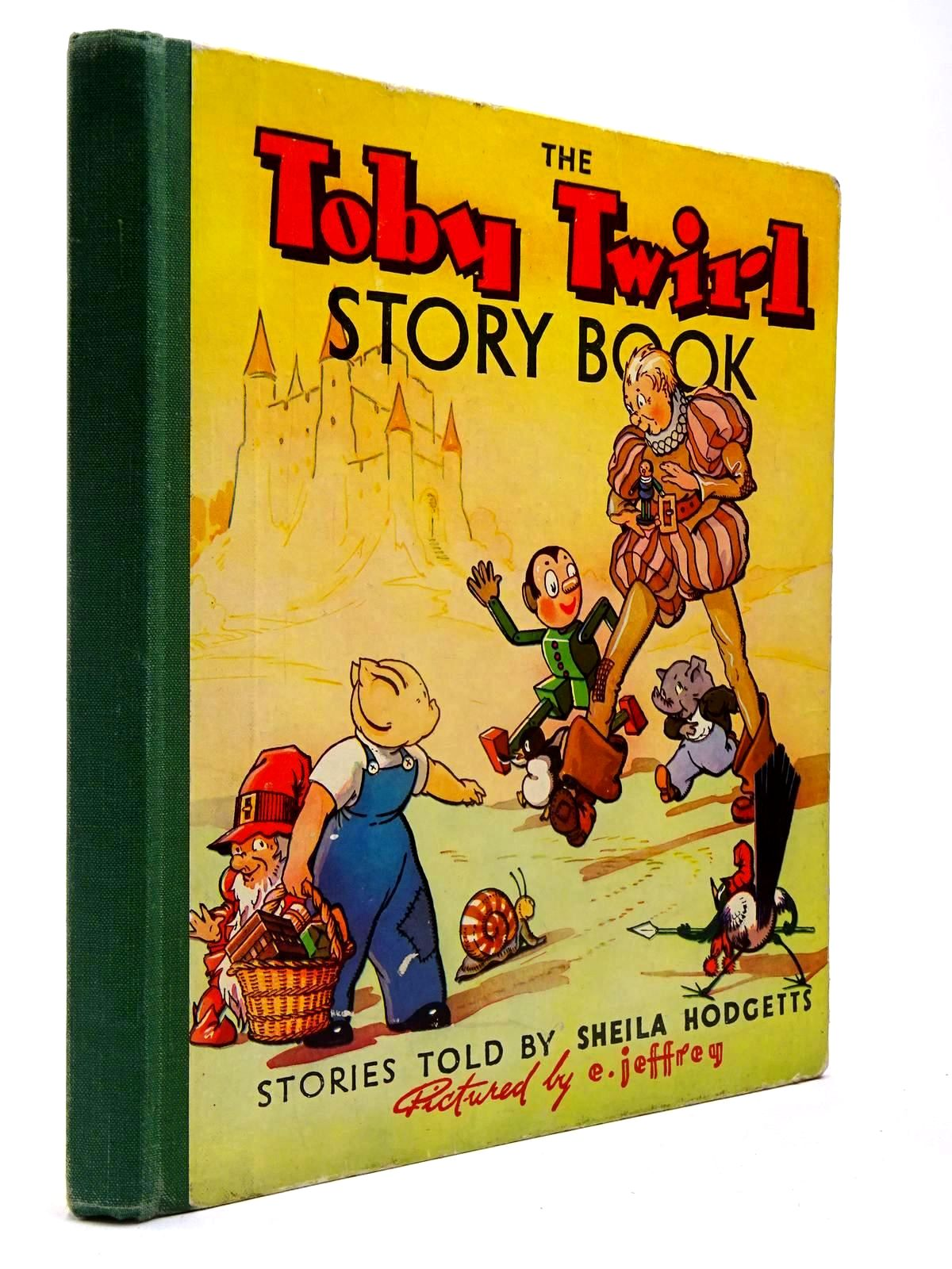 Photo of THE TOBY TWIRL STORY BOOK written by Hodgetts, Sheila illustrated by Jeffrey, E. published by Sampson Low, Marston & Co. Ltd. (STOCK CODE: 2130321)  for sale by Stella & Rose's Books