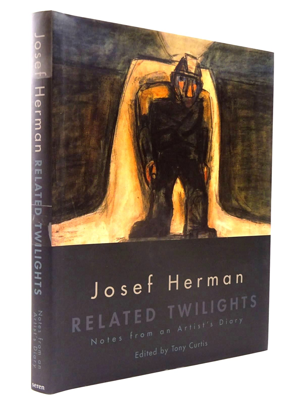 Photo of JOSEF HERMAN RELATED TWILIGHTS NOTES FROM AN ARTIST'S DIARY written by Herman, Josef<br />Curtis, Tony<br />Herman, Nini illustrated by Herman, Josef published by Seren (STOCK CODE: 2130326)  for sale by Stella & Rose's Books