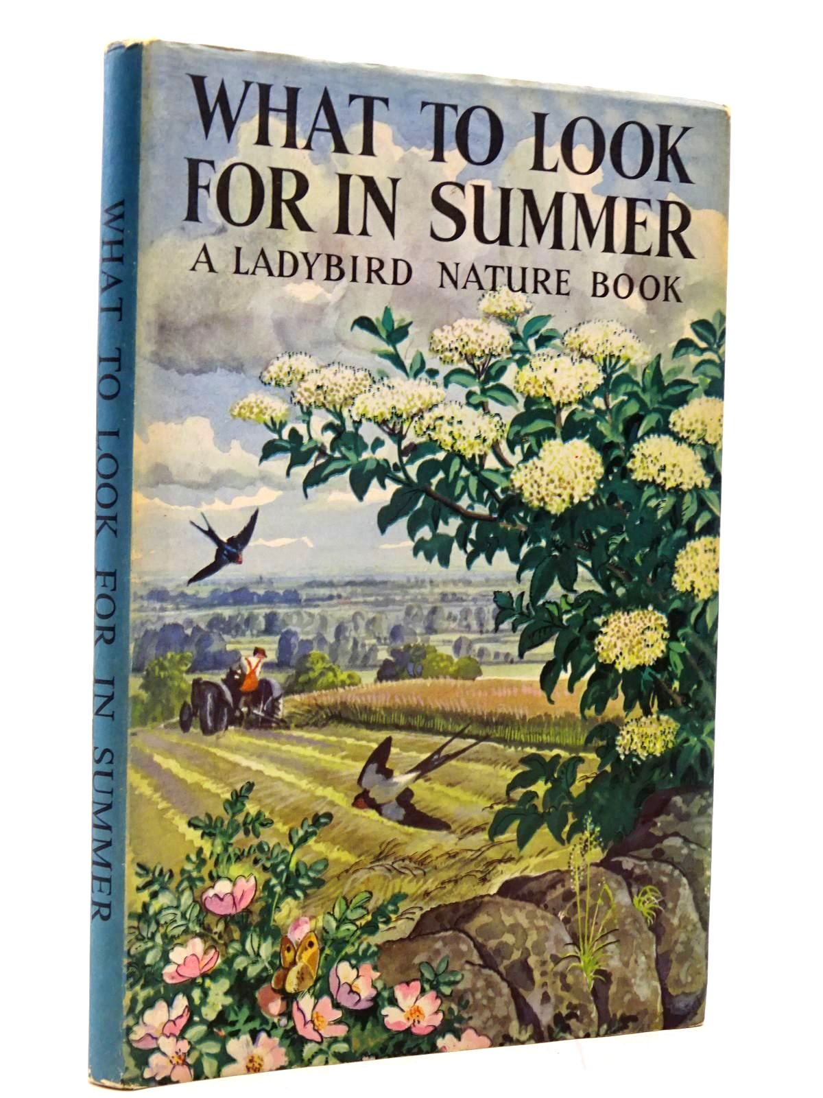 Photo of WHAT TO LOOK FOR IN SUMMER written by Watson, E.L. Grant illustrated by Tunnicliffe, C.F. published by Wills & Hepworth Ltd. (STOCK CODE: 2130393)  for sale by Stella & Rose's Books