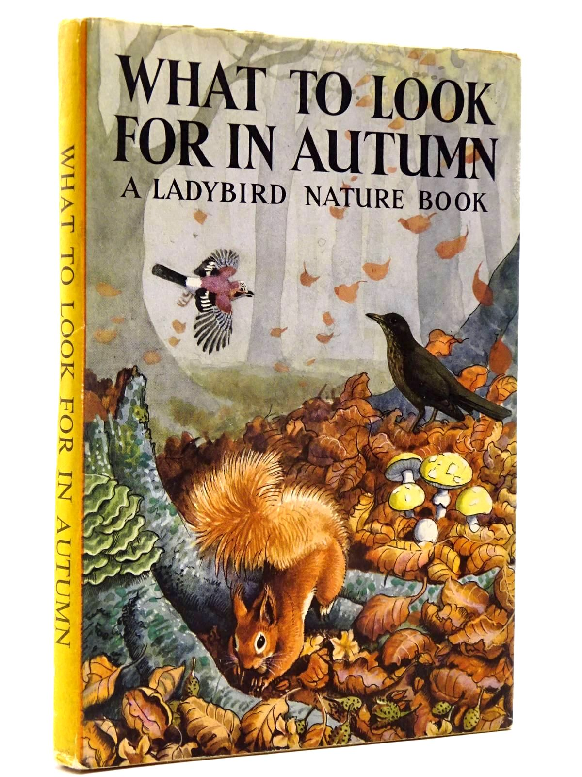 Photo of WHAT TO LOOK FOR IN AUTUMN written by Watson, E.L. Grant illustrated by Tunnicliffe, C.F. published by Wills & Hepworth Ltd. (STOCK CODE: 2130395)  for sale by Stella & Rose's Books