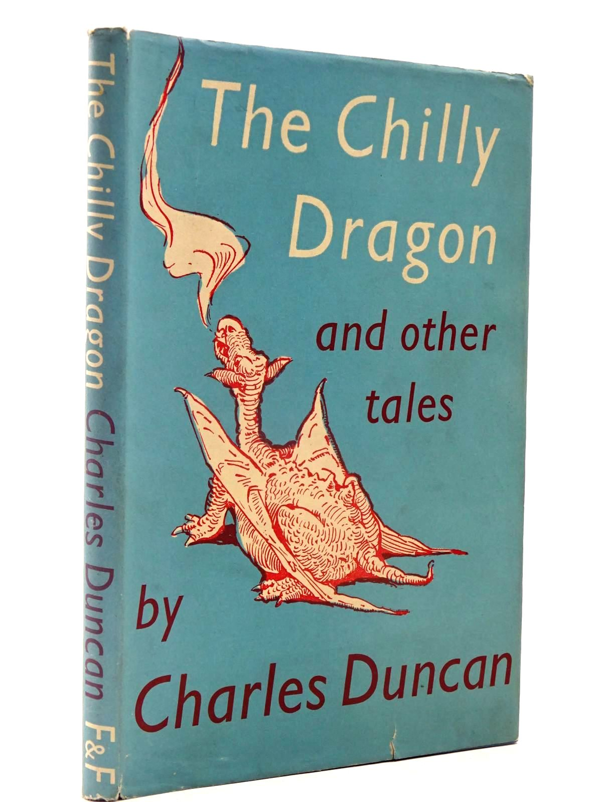 Photo of THE CHILLY DRAGON AND OTHER TALES written by Duncan, Charles illustrated by Kennedy, A.E. published by Faber & Faber (STOCK CODE: 2130397)  for sale by Stella & Rose's Books