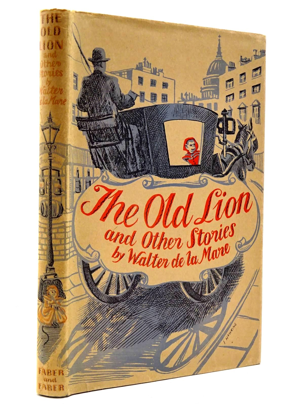 Photo of THE OLD LION AND OTHER STORIES written by De La Mare, Walter illustrated by Hawkins, Irene published by Faber & Faber (STOCK CODE: 2130399)  for sale by Stella & Rose's Books