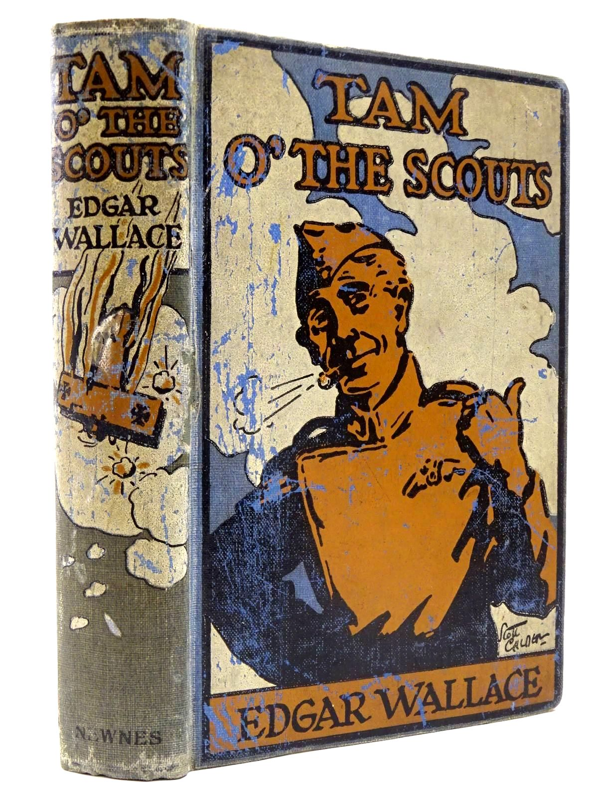 Photo of TAM O' THE SCOUTS written by Wallace, Edgar illustrated by Calder, Scott published by George Newnes Ltd. (STOCK CODE: 2130443)  for sale by Stella & Rose's Books