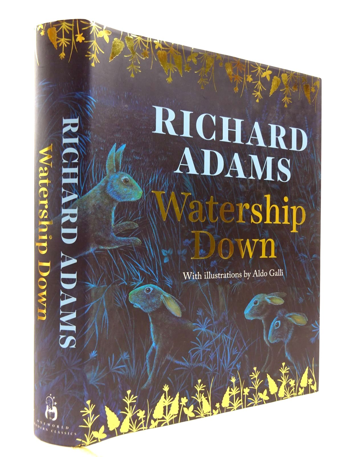 Photo of WATERSHIP DOWN written by Adams, Richard illustrated by Galli, Aldo published by Oneworld (STOCK CODE: 2130464)  for sale by Stella & Rose's Books