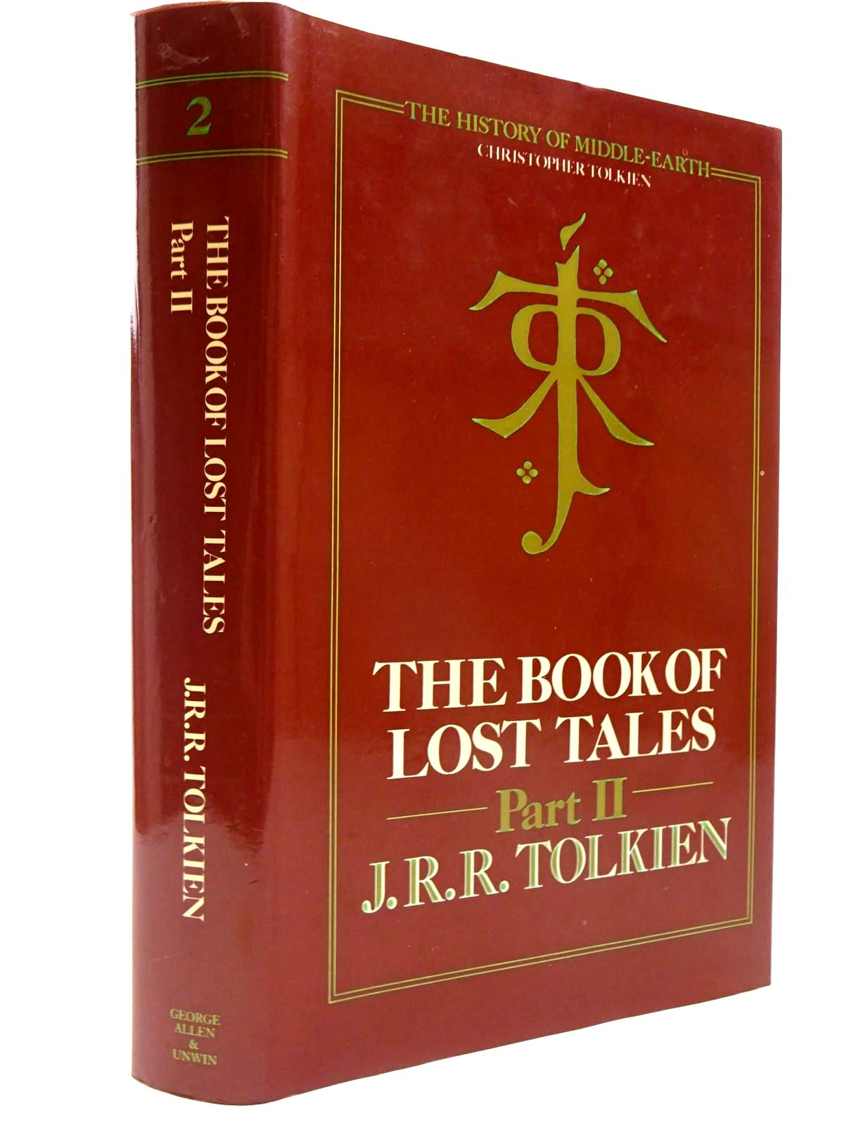 Photo of THE BOOK OF LOST TALES PART II written by Tolkien, J.R.R. published by George Allen & Unwin (STOCK CODE: 2130474)  for sale by Stella & Rose's Books